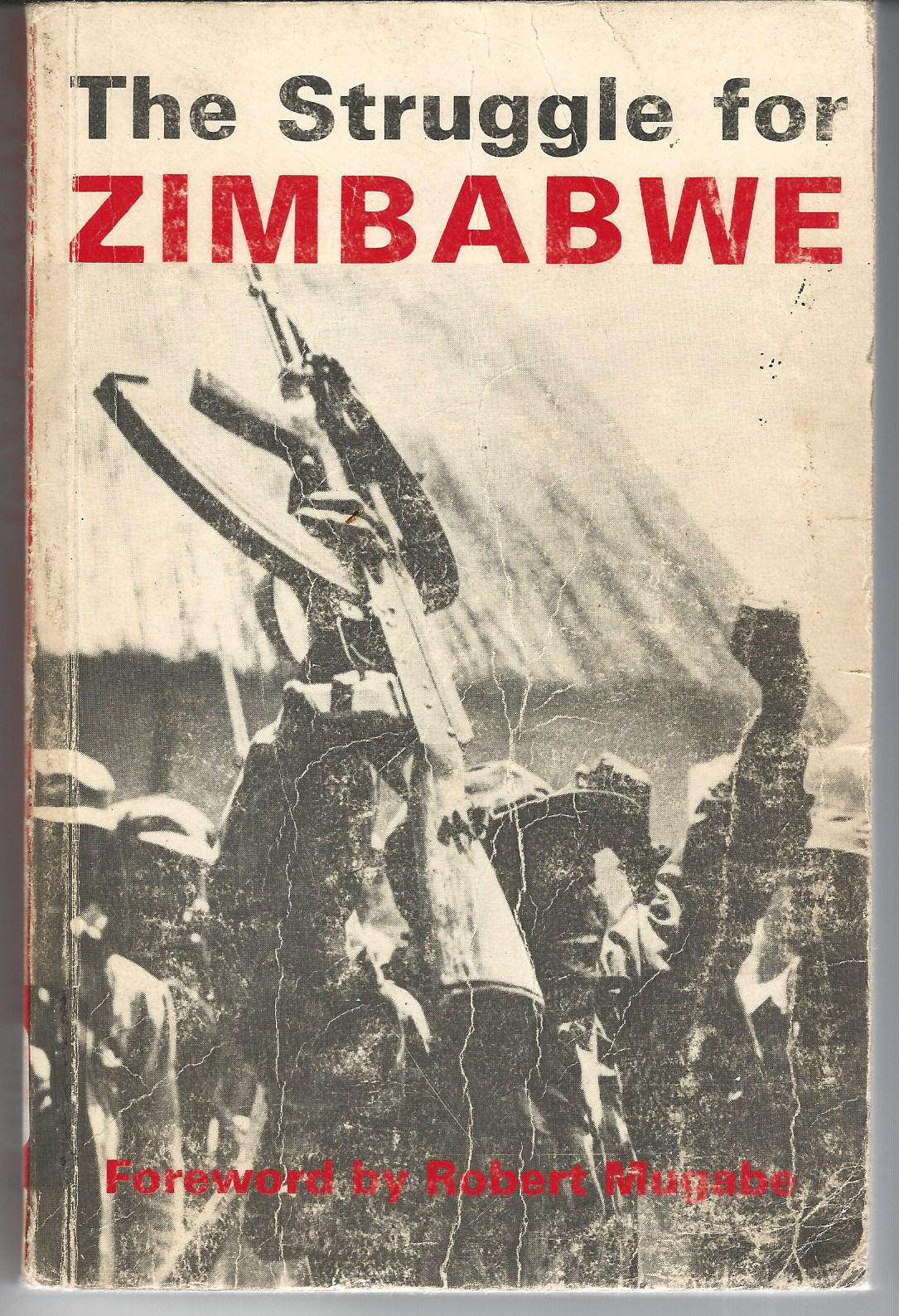 Image for The Struggle For Zimbabwe - The Chimurenga War