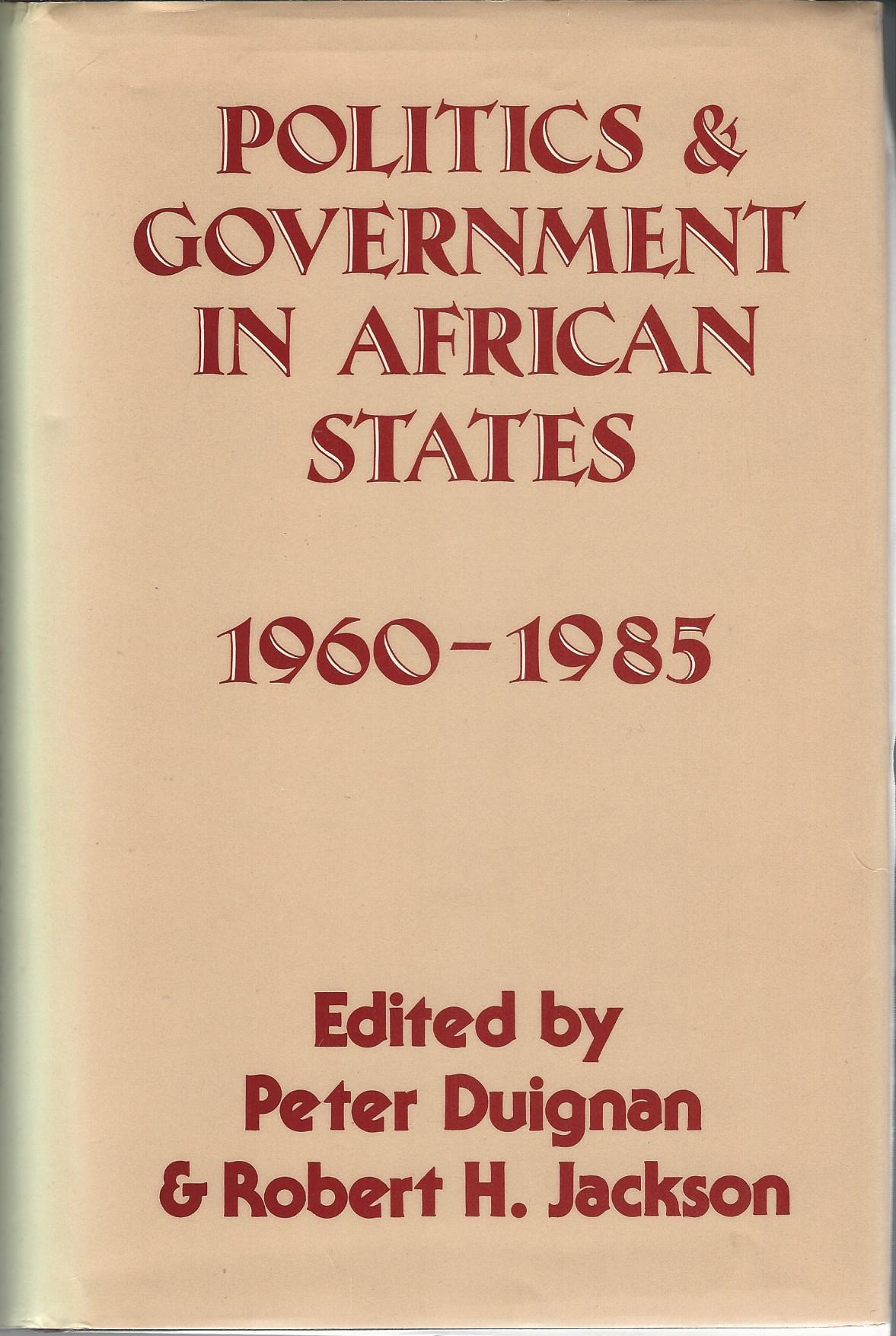 Image for Politics & Government in African States 1960-1985.