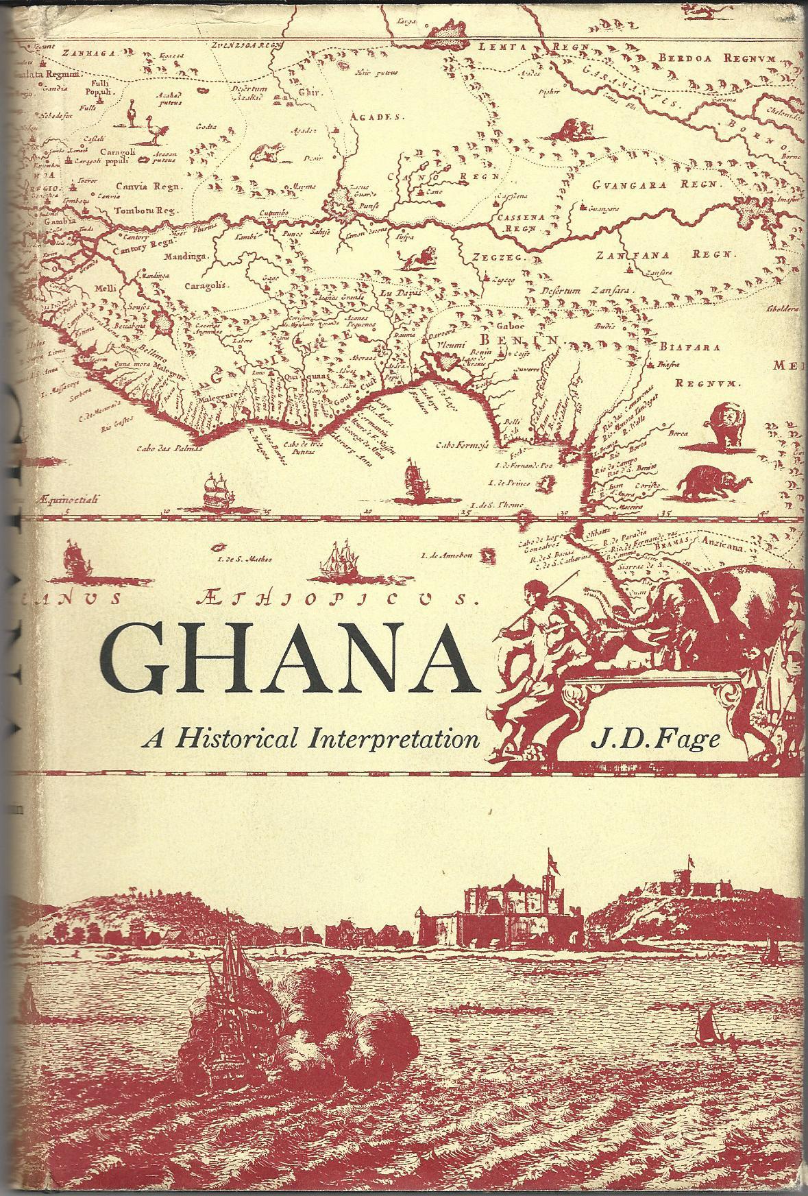 Ghana: A Historical Interpretation.