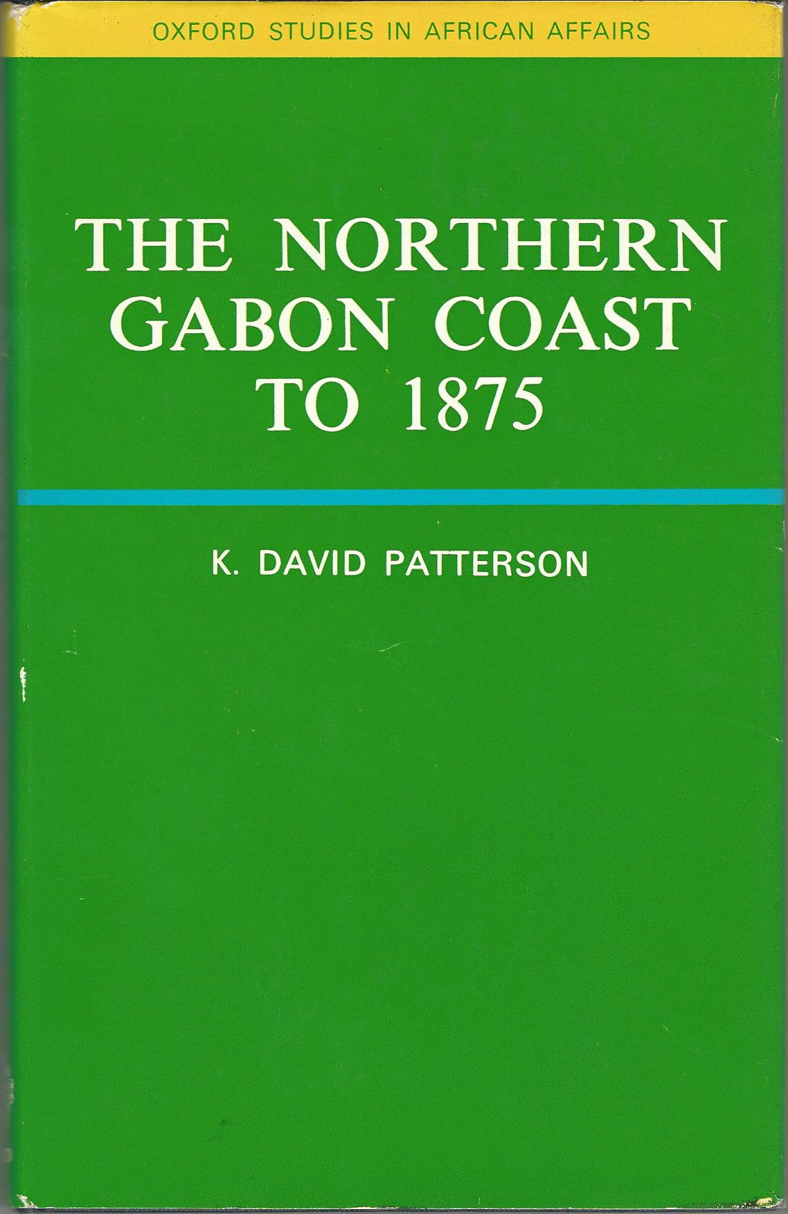 Image for The Northern Gabon Coast to 1875.