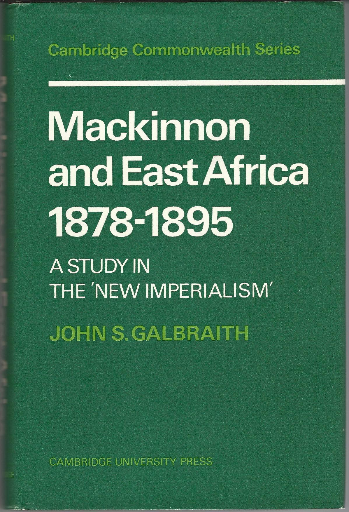 Image for Mackinnon and East Africa 1878-1895: A Study in the 'New Imperialism'