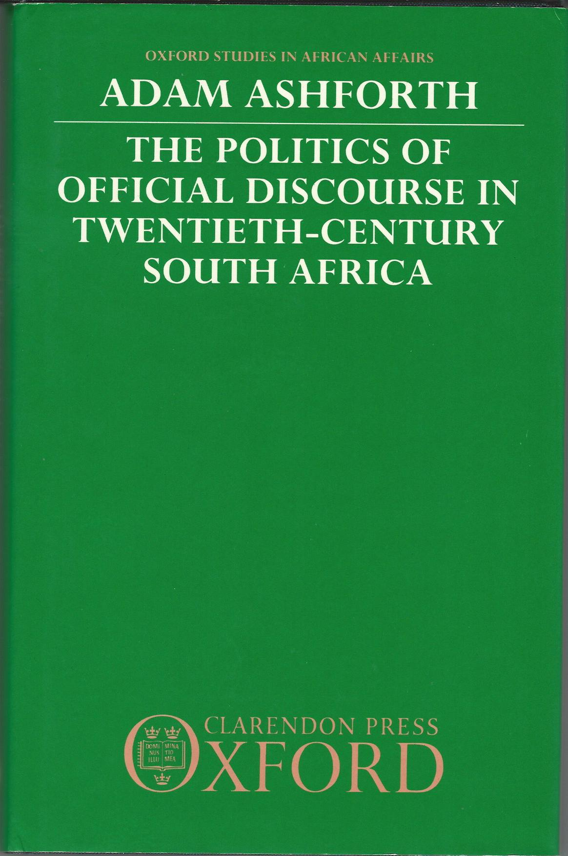Image for The Politics Of Official Discourse In Twentieth Century South Africa
