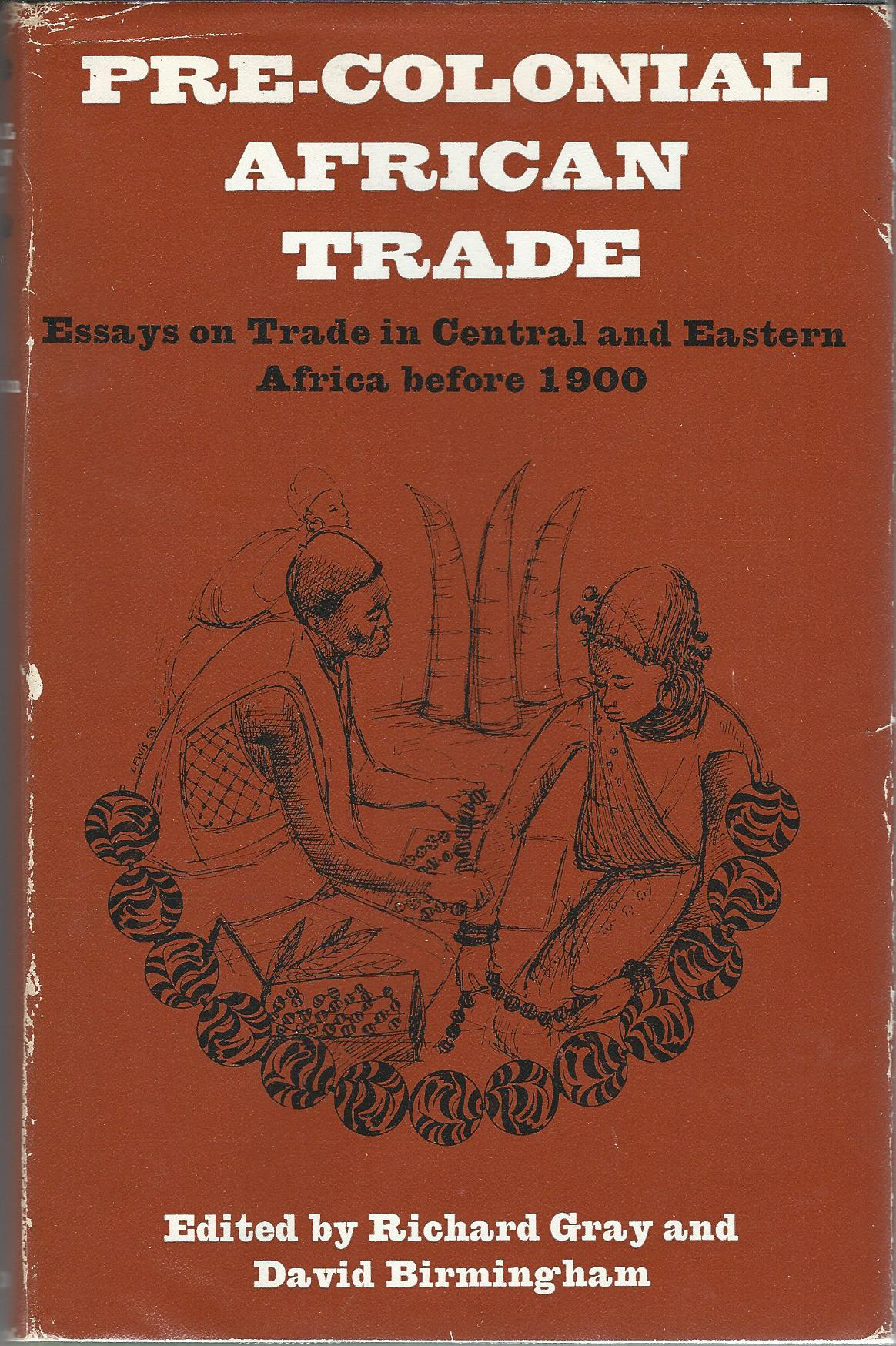 Image for Precolonial African Trade: Essays on Trade in Central and Eastern Africa Before 1900