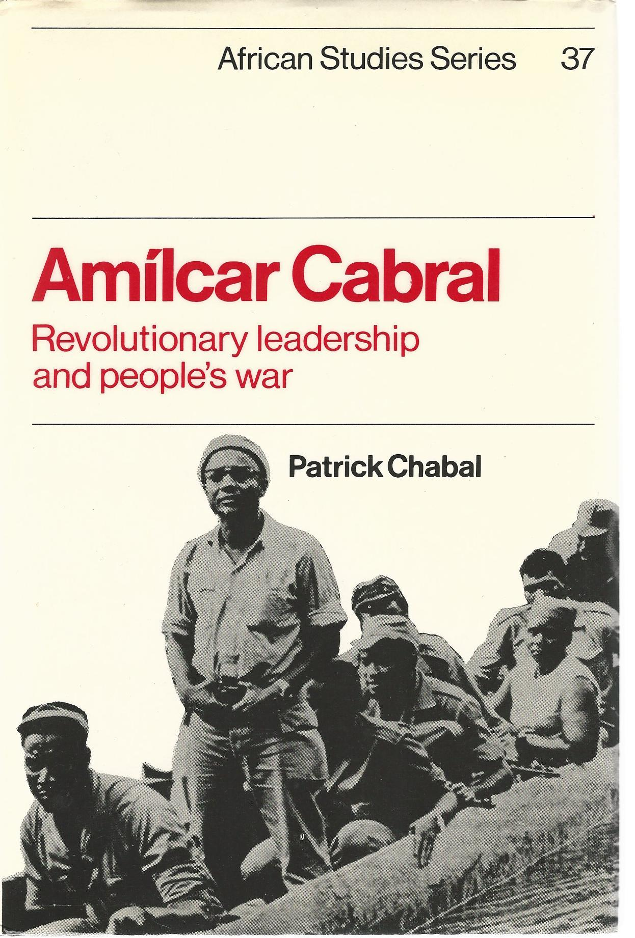 Image for Amilcar Cabral: Revolutionary Leadership and People's War (African Studies)