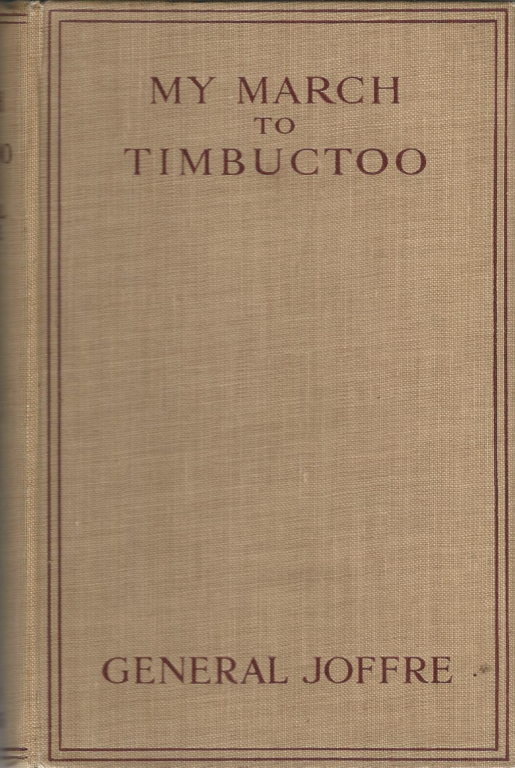 Image for My March to Timbuctoo.
