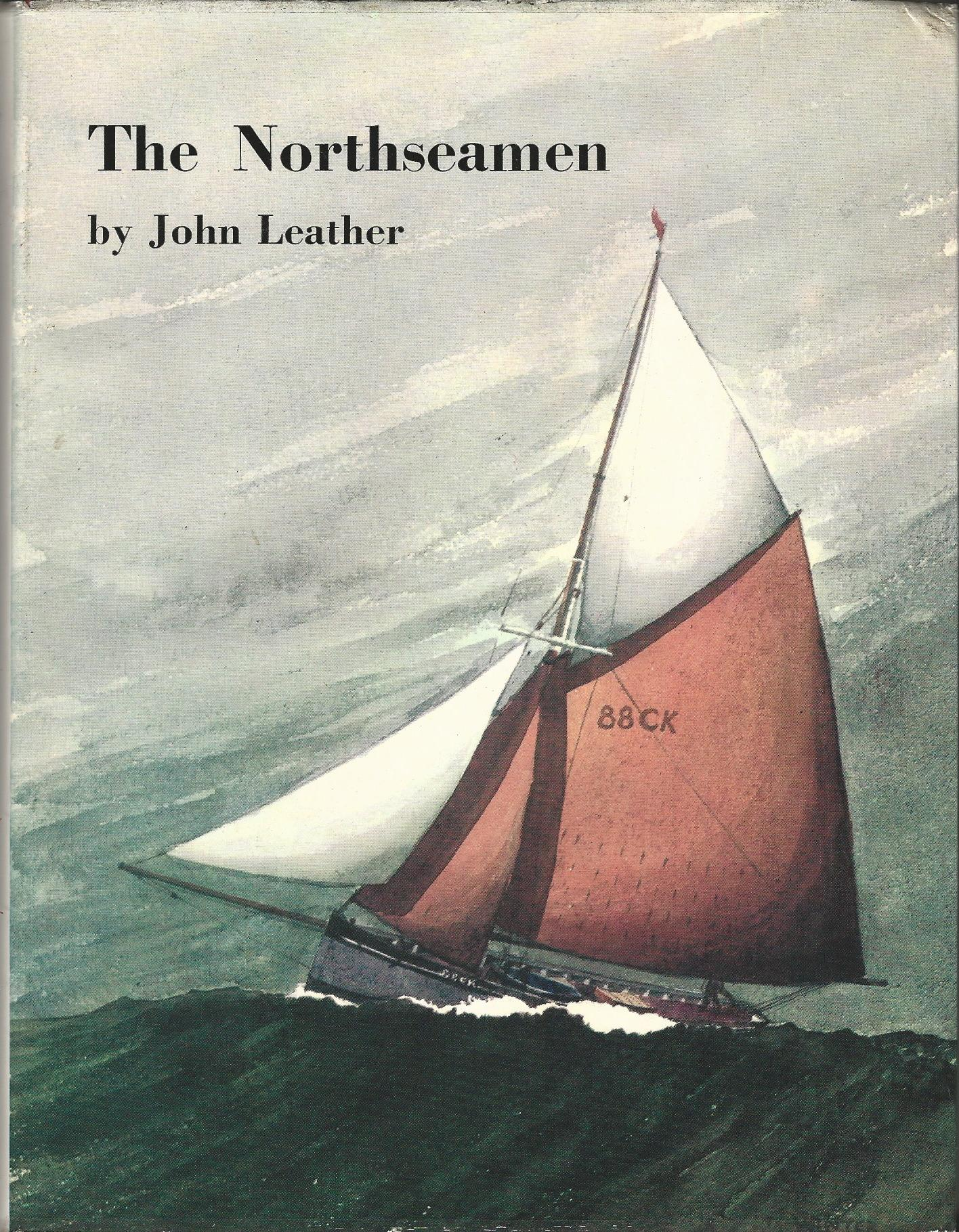 Image for The Northseamen: Story of the Fishermen, Yachtsmen and Shipbuilders of the Colne and Blackwater Rivers