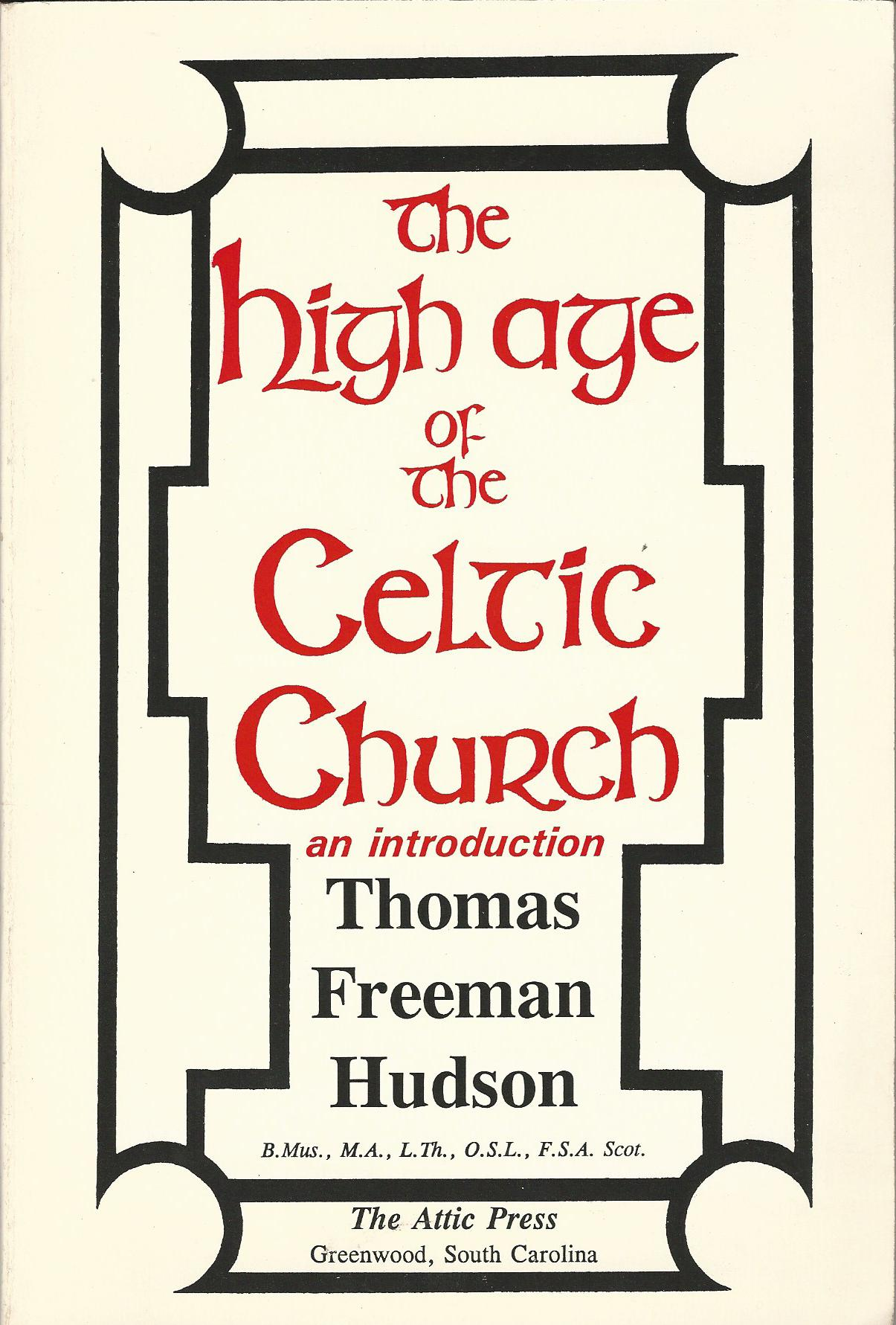 Image for The High Age of the Celtic Church: An Introduction