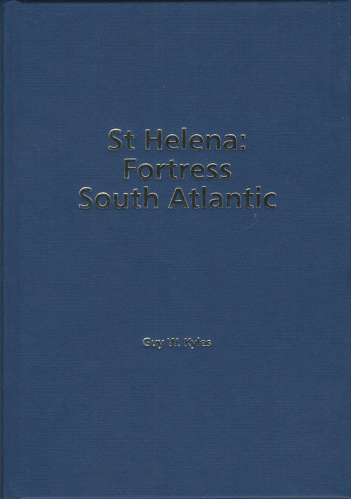 Image for St. Helena: Fortress South Atlantic