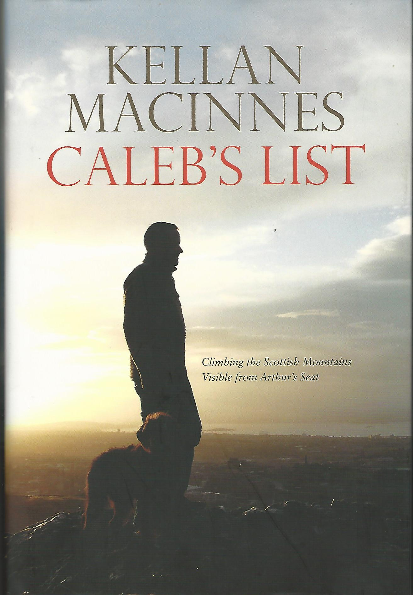 Image for Caleb's List: Climbing the Scottish Mountains Visible from Arthur's Seat