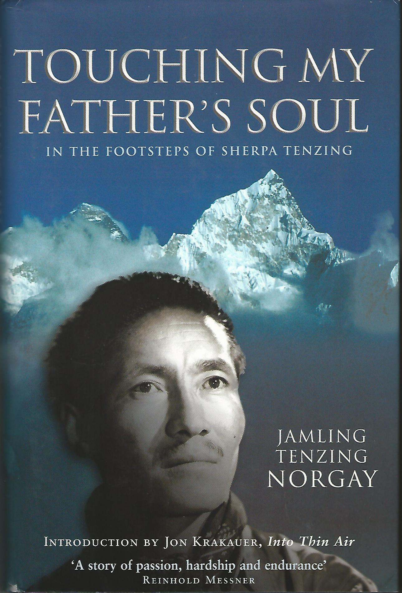 Image for Touching My Father's Soul: In the Footsteps of Tenzing Norgay
