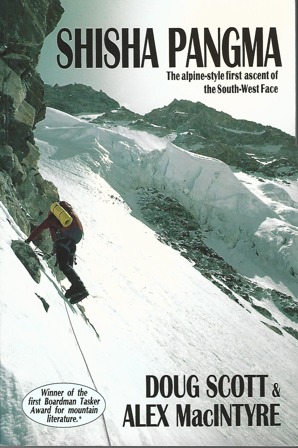 Image for Shisha Pangma. The Alpine-Style First Ascent Of The South-West Face.