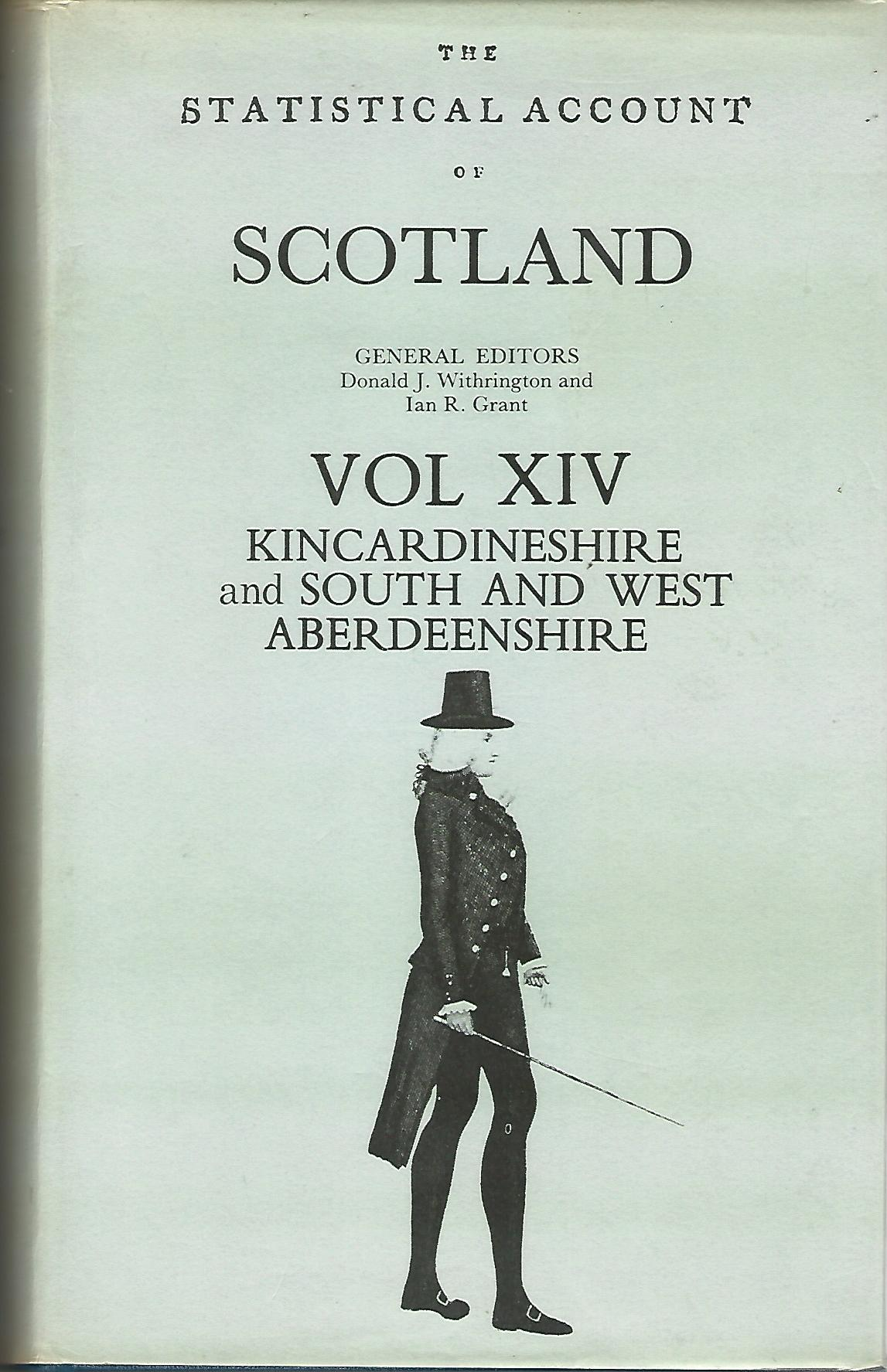 Image for Statistical Account of Scotland: South and West Aberdeenshire, Kincardineshire Vol: XIV