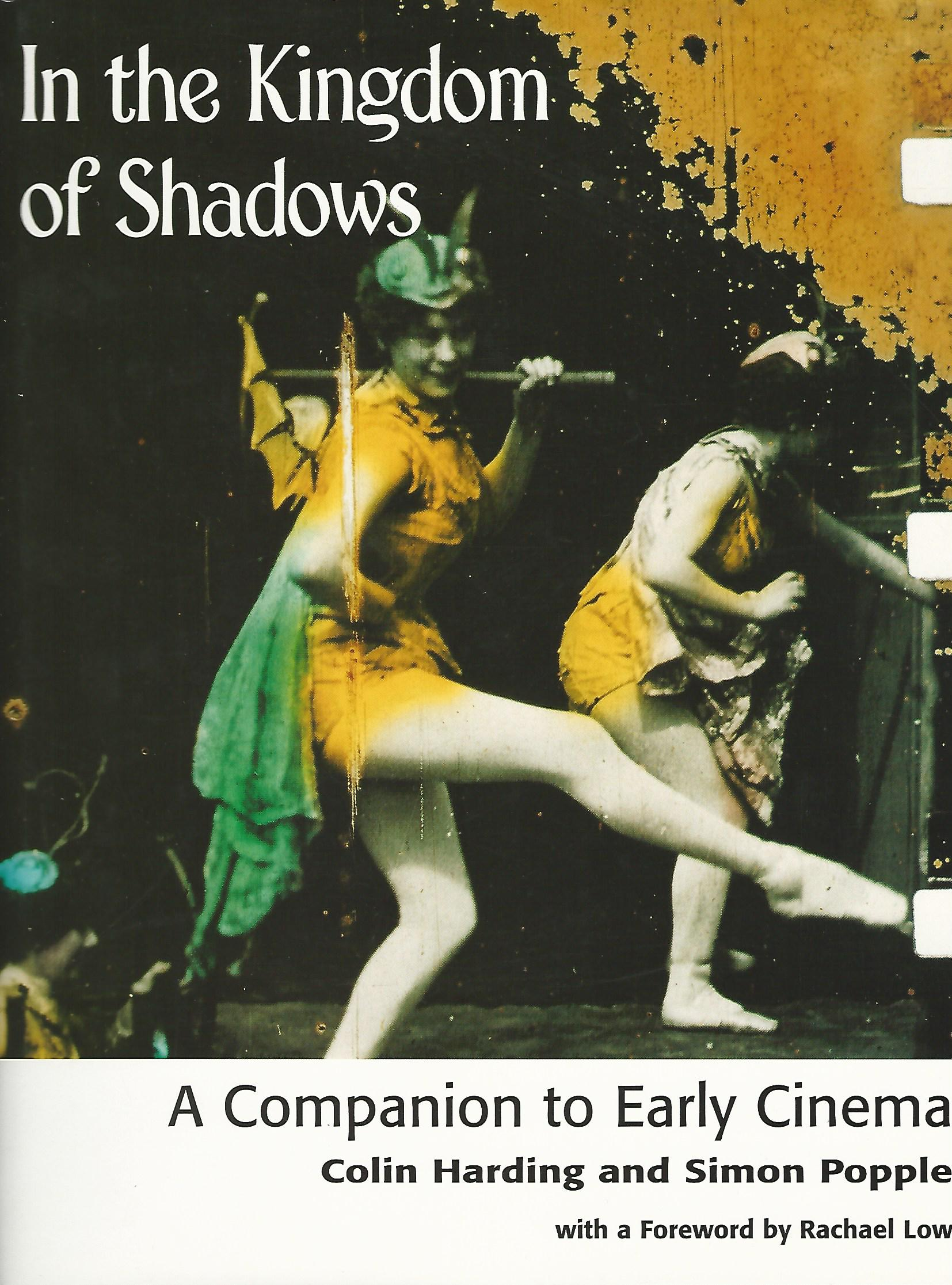 Image for In the Kingdom of Shadows: A Companion to Early Cinema
