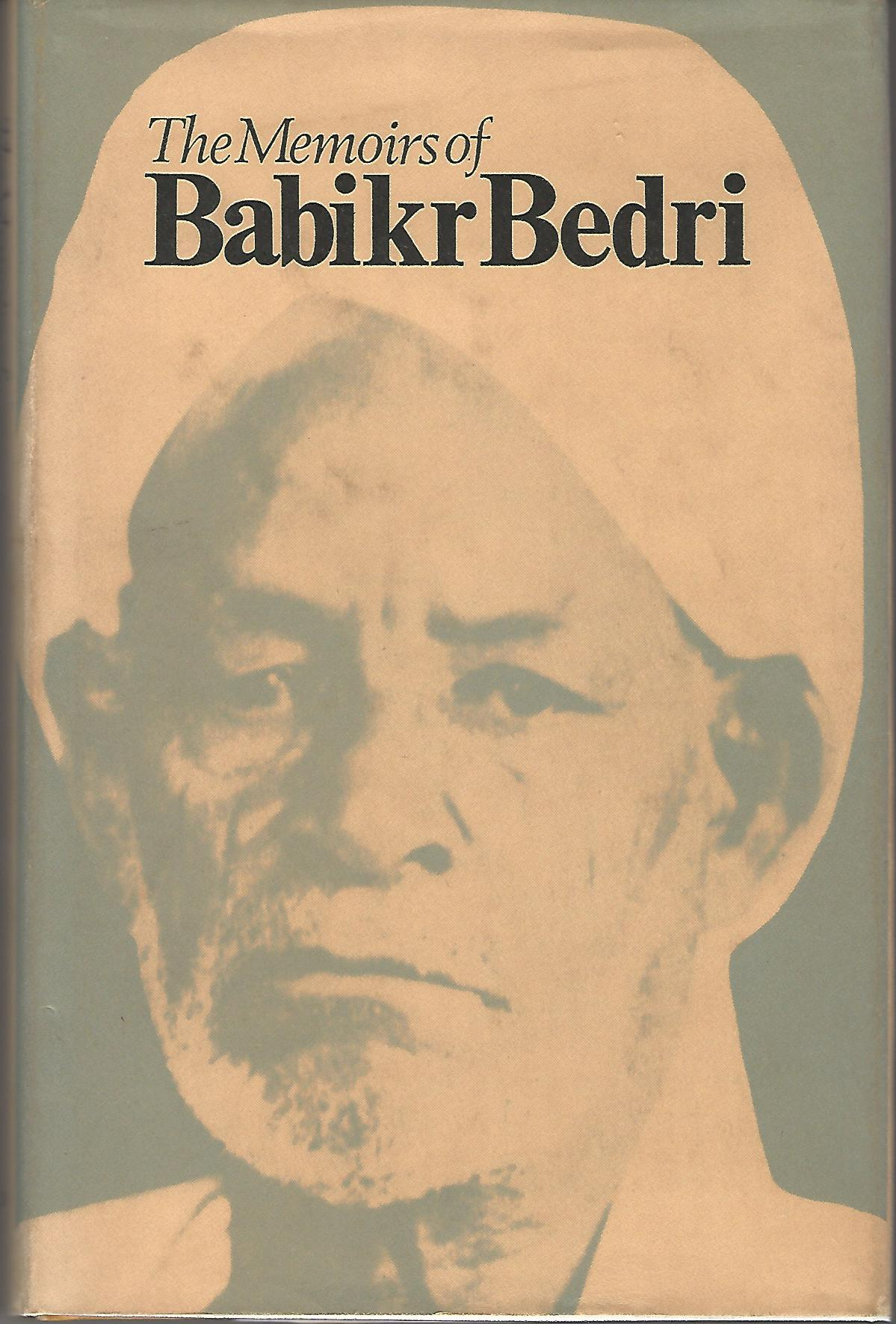 Image for The Memoirs of Babikr Bedri.