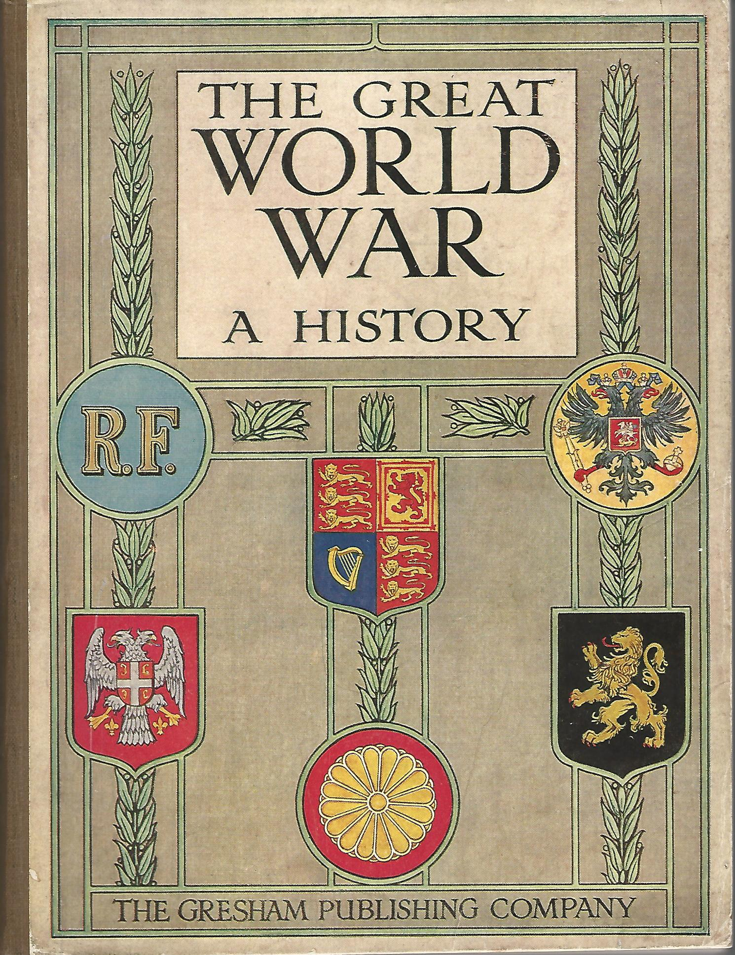 Image for The Great World War: A History Part VI.