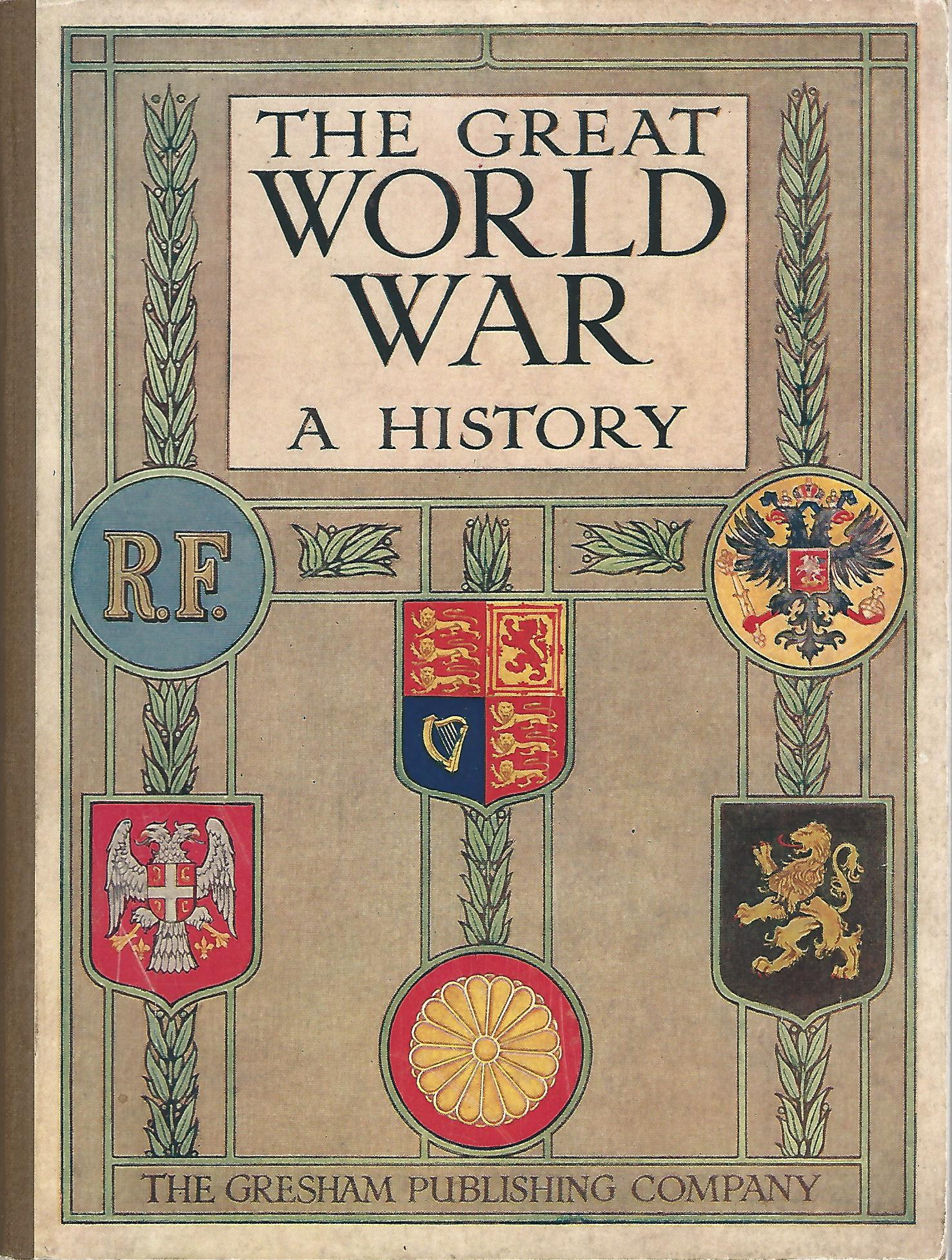 Image for The Great World War: A History Part VII