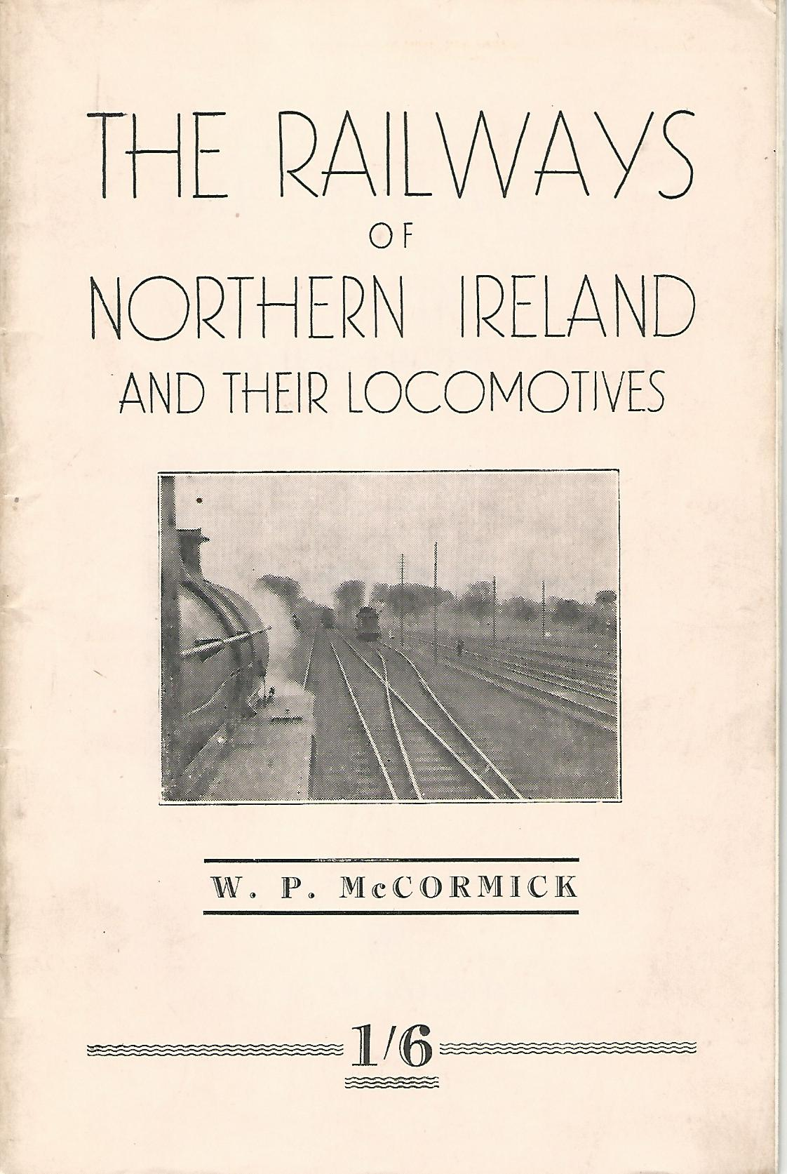 Image for The Railways of Northern Ireland and their Locomotives.