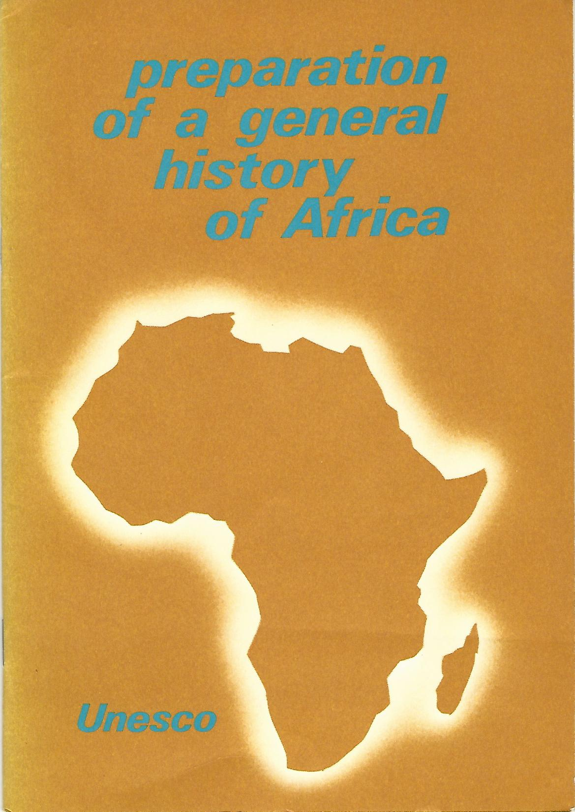 Image for Preparation of a General History of Africa.