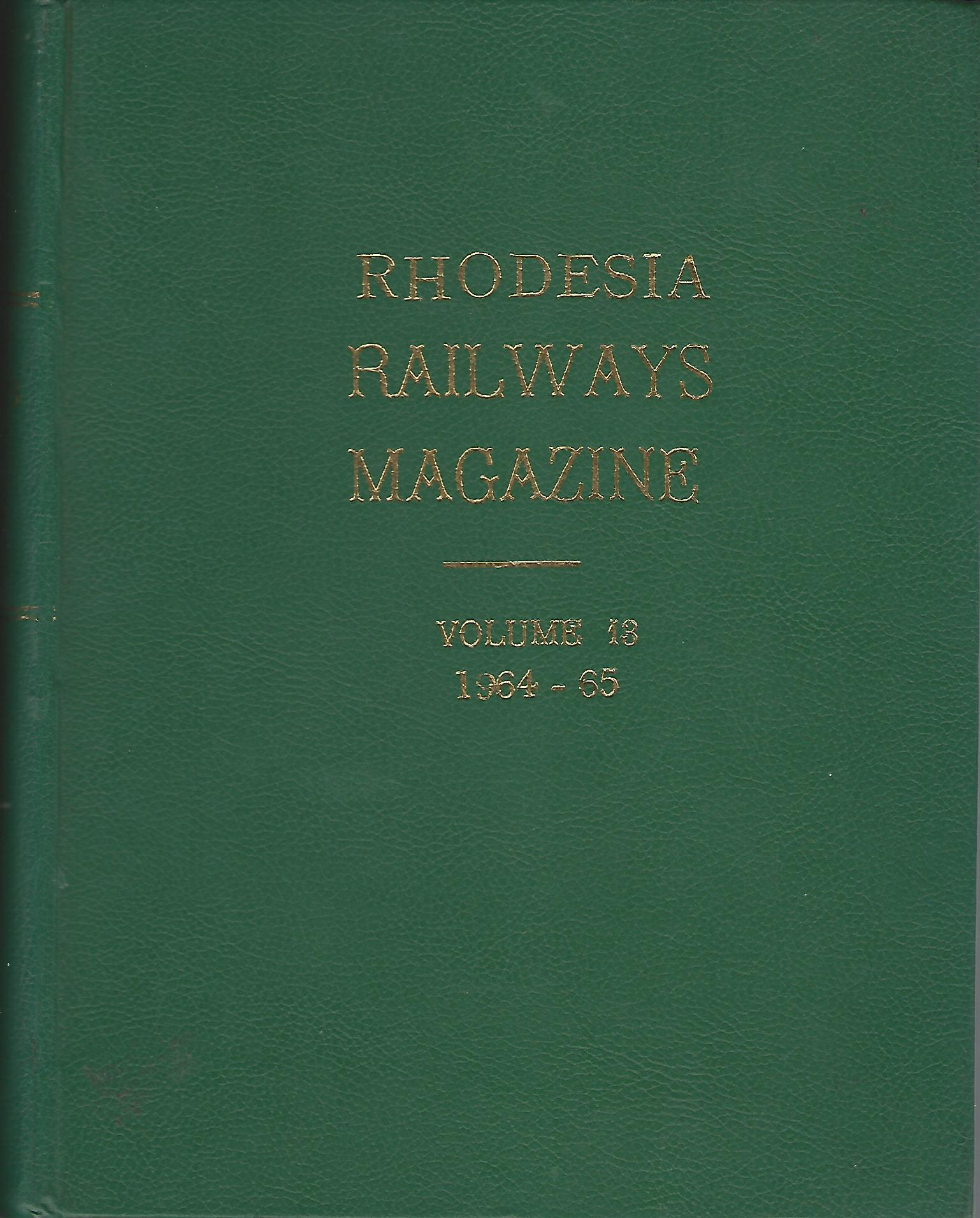Image for Rhodesia Railways Magazine Volume 13: 1964-65.