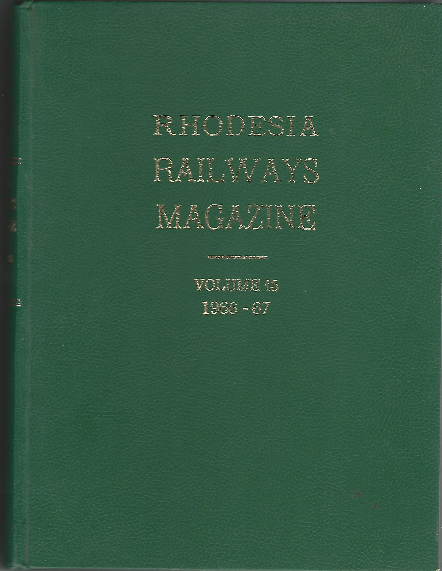 Image for Rhodesia Railways Magazine Volume 15: 1966-67
