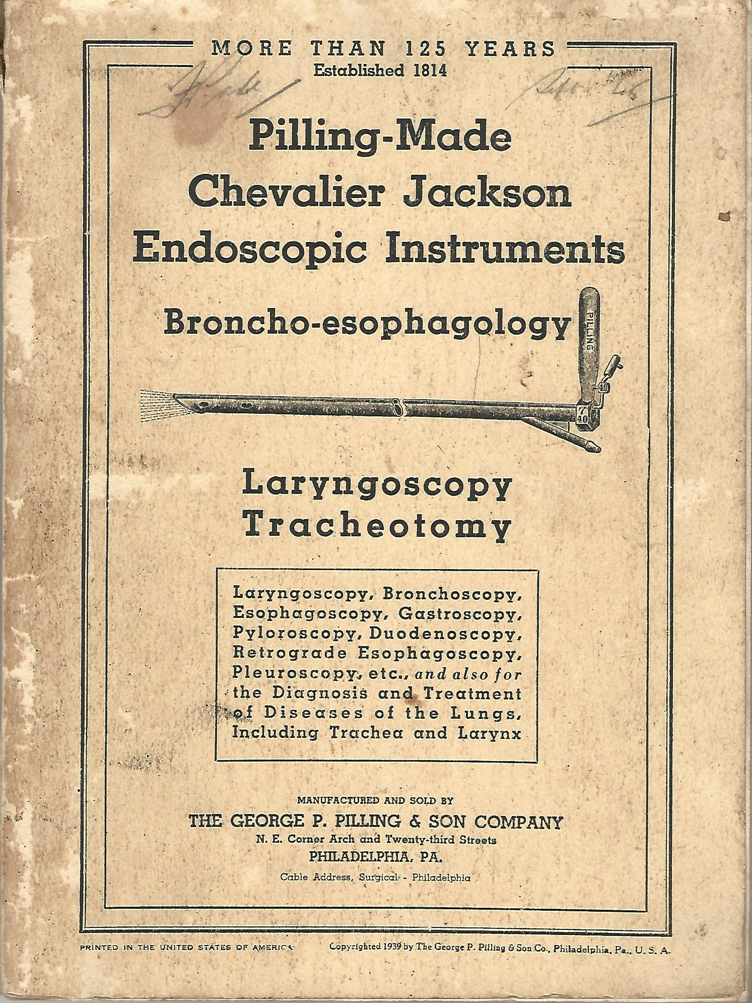 Image for Pilling-Made Chevalier Jackson Endoscopic Instruments: Broncho-esophagology, Laryngoscopy, Tracheotomy.
