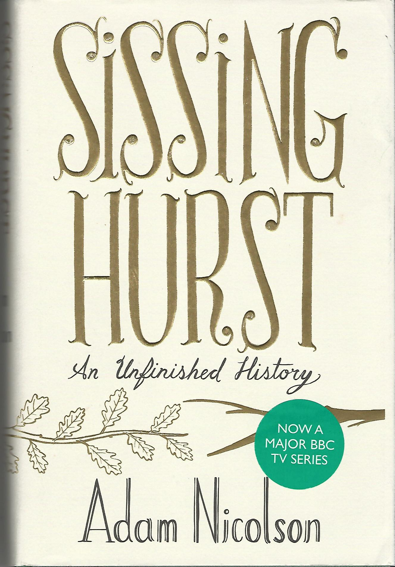 Image for Sissinghurst: An Unfinished History