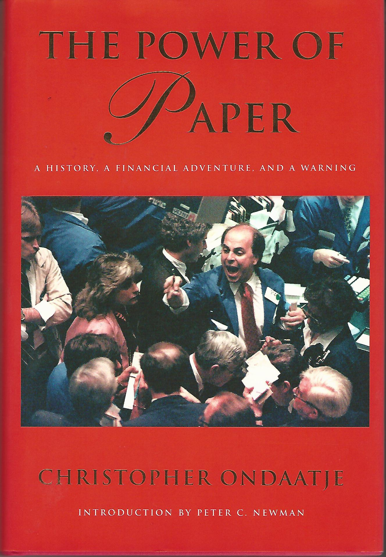 Image for The Power of Paper: A History, a Financial Adventure, and a Warning