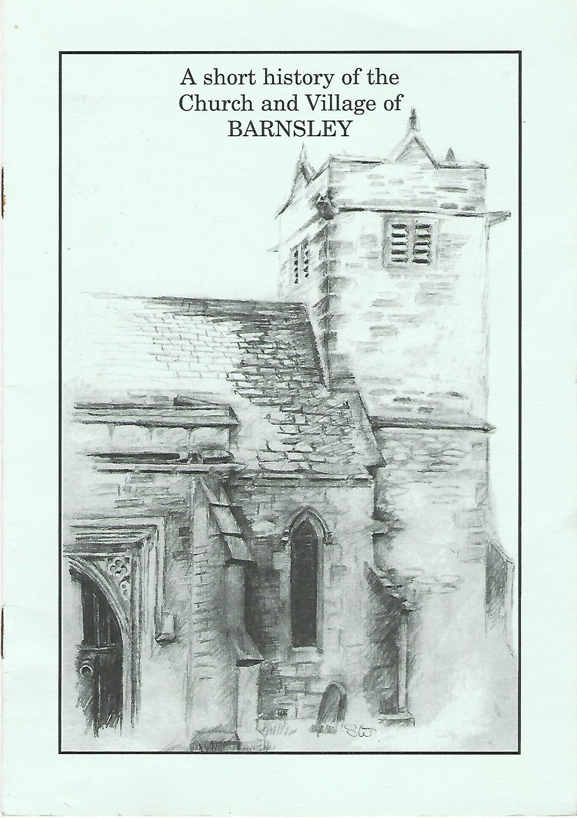 Image for A Short History of the Church and Village of Barnsley.