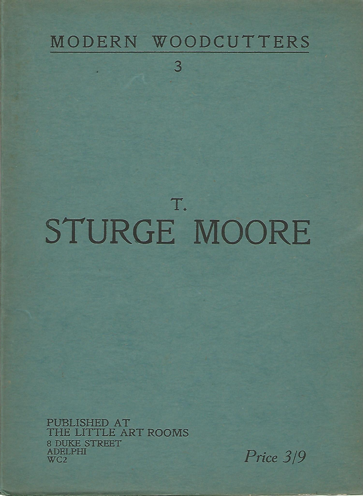 Image for Modern Woodcutters: 3, T. Sturge Moore.