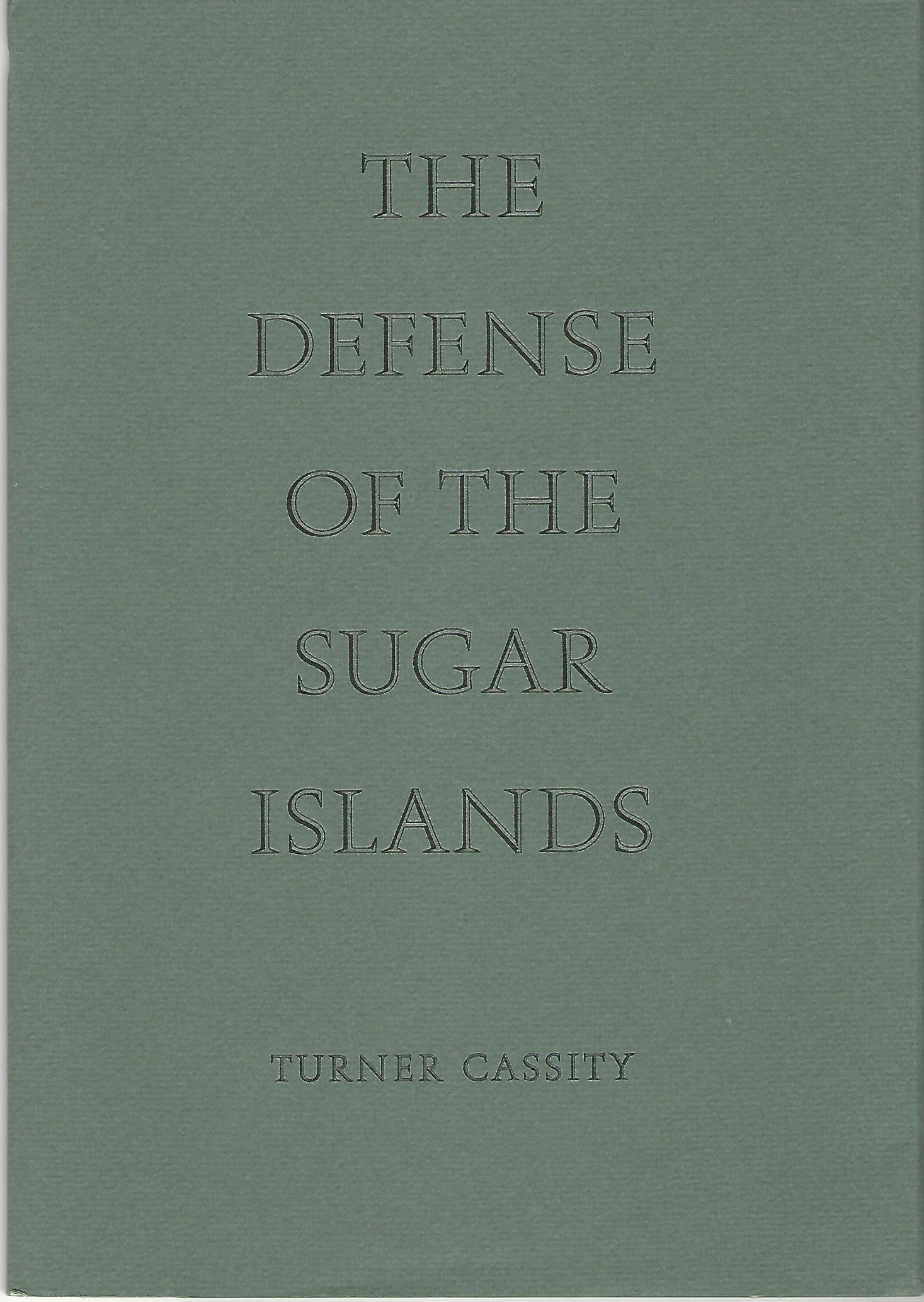 Image for The Defense of the Sugar Islands.