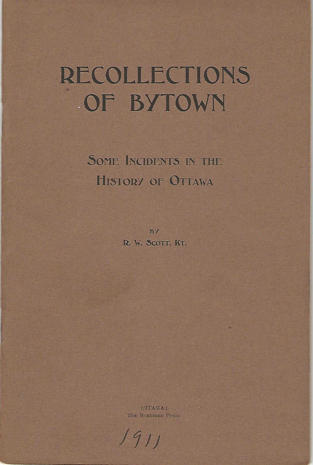Image for Recollections of Bytown: Some Incidents in the History of Ottawa.