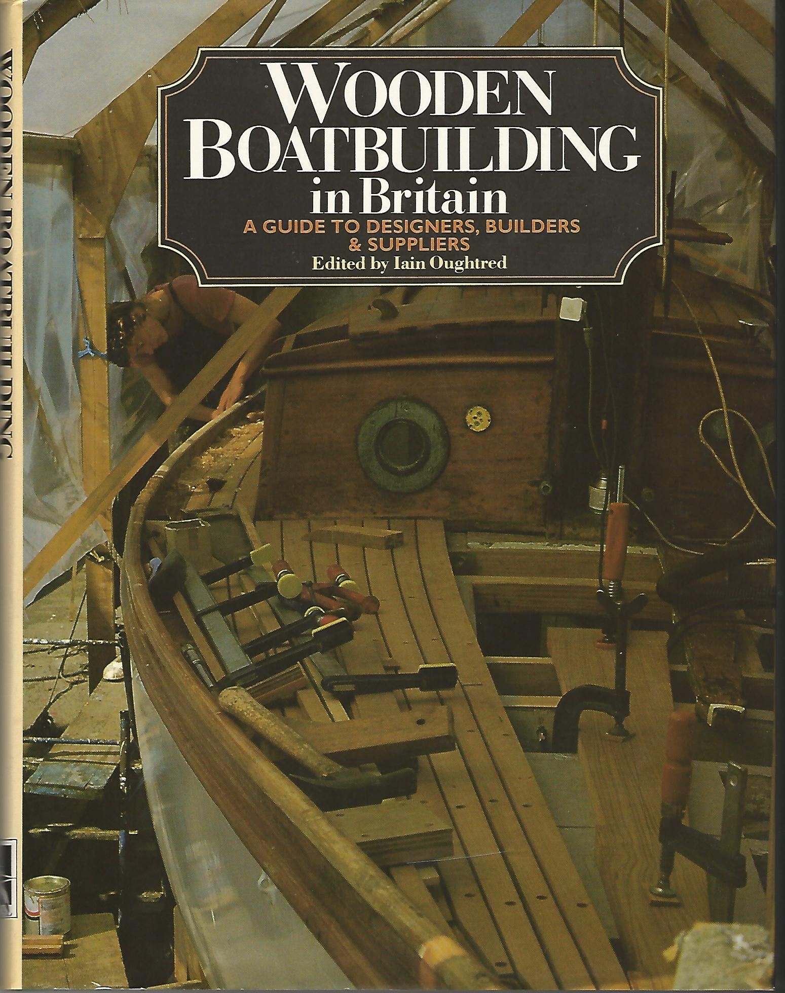 Image for Wooden Boat Building in Britain: A Guide to Designers, Builders and Suppliers