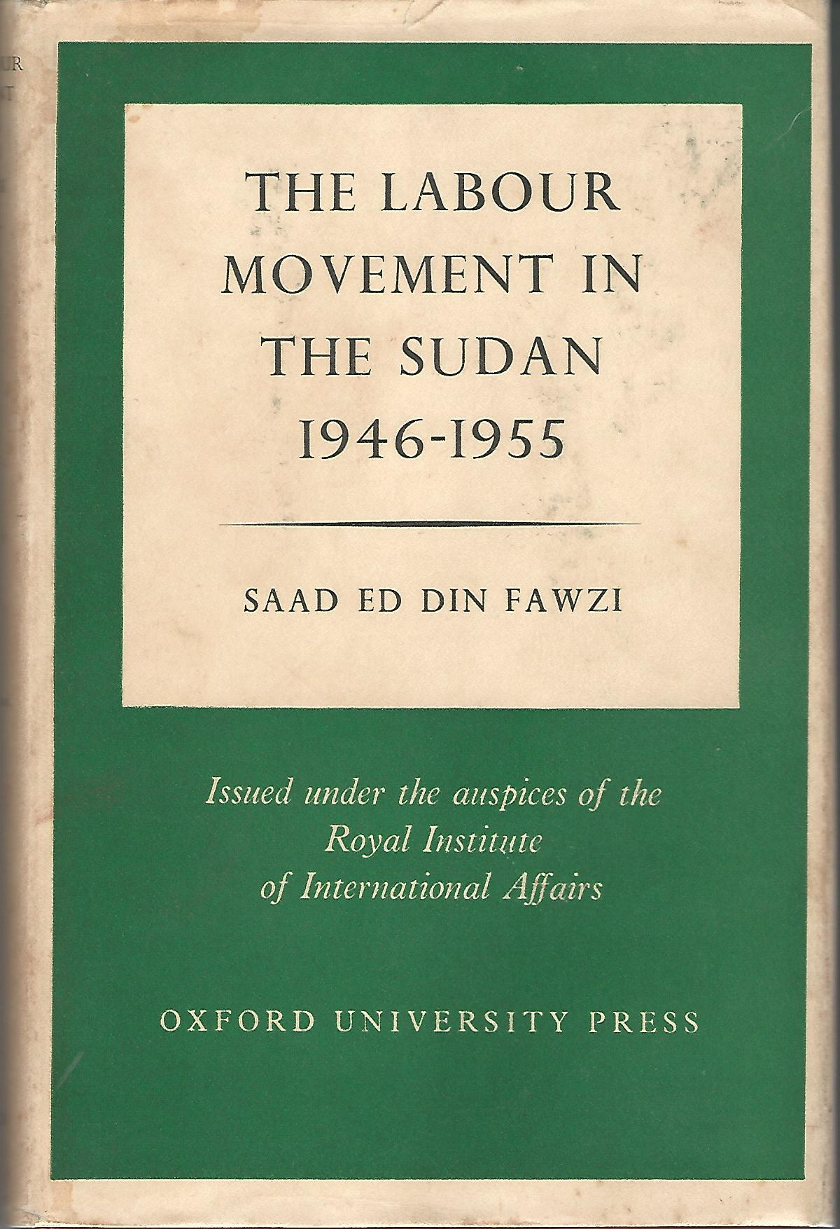 Image for The Labour Movement in the sudan 1946-1955.