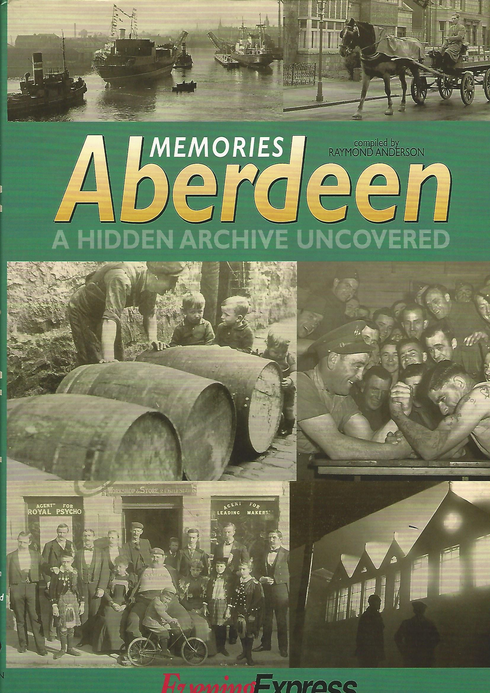 Image for Memories Aberdeen: A Hidden Archive Uncovered