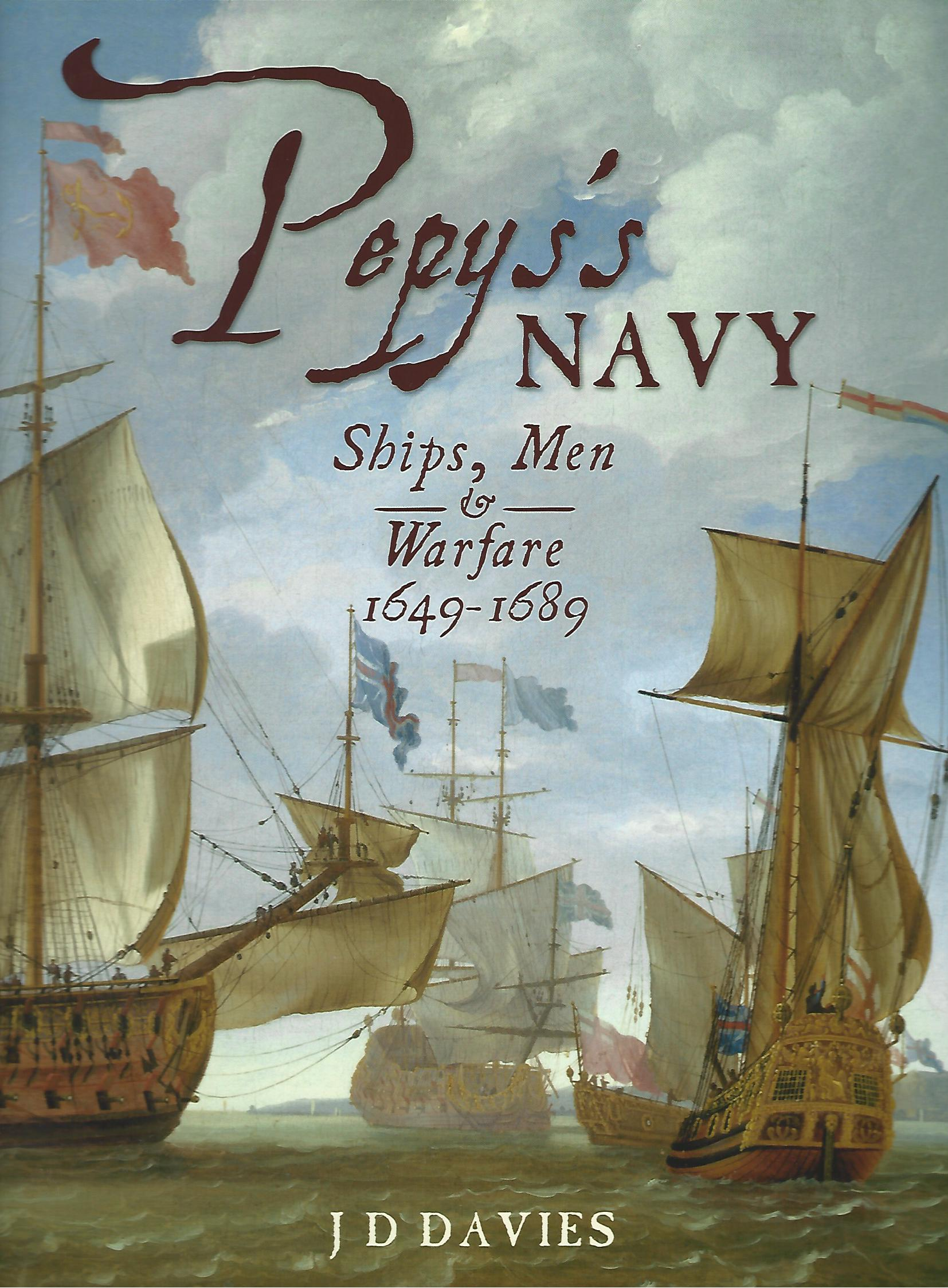 Image for Pepys's Navy: Ships, Men & Warfare 1649-89