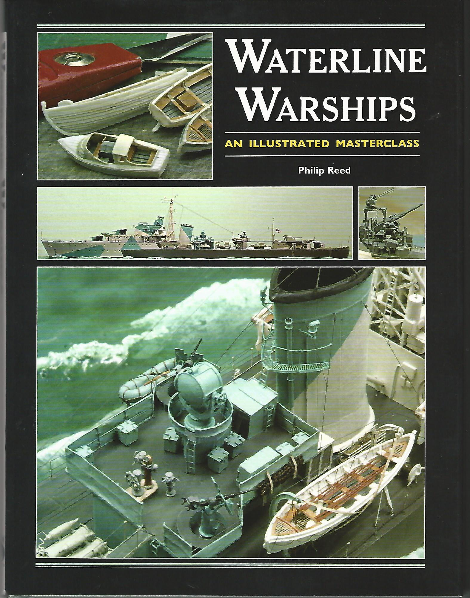 Image for Waterline Warships: An Illustrated Masterclass