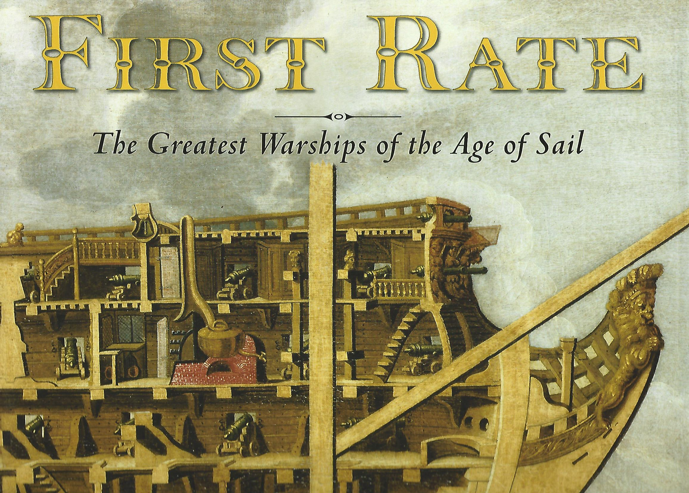 Image for First Rate: The Greatest Warship of the Age of Sail
