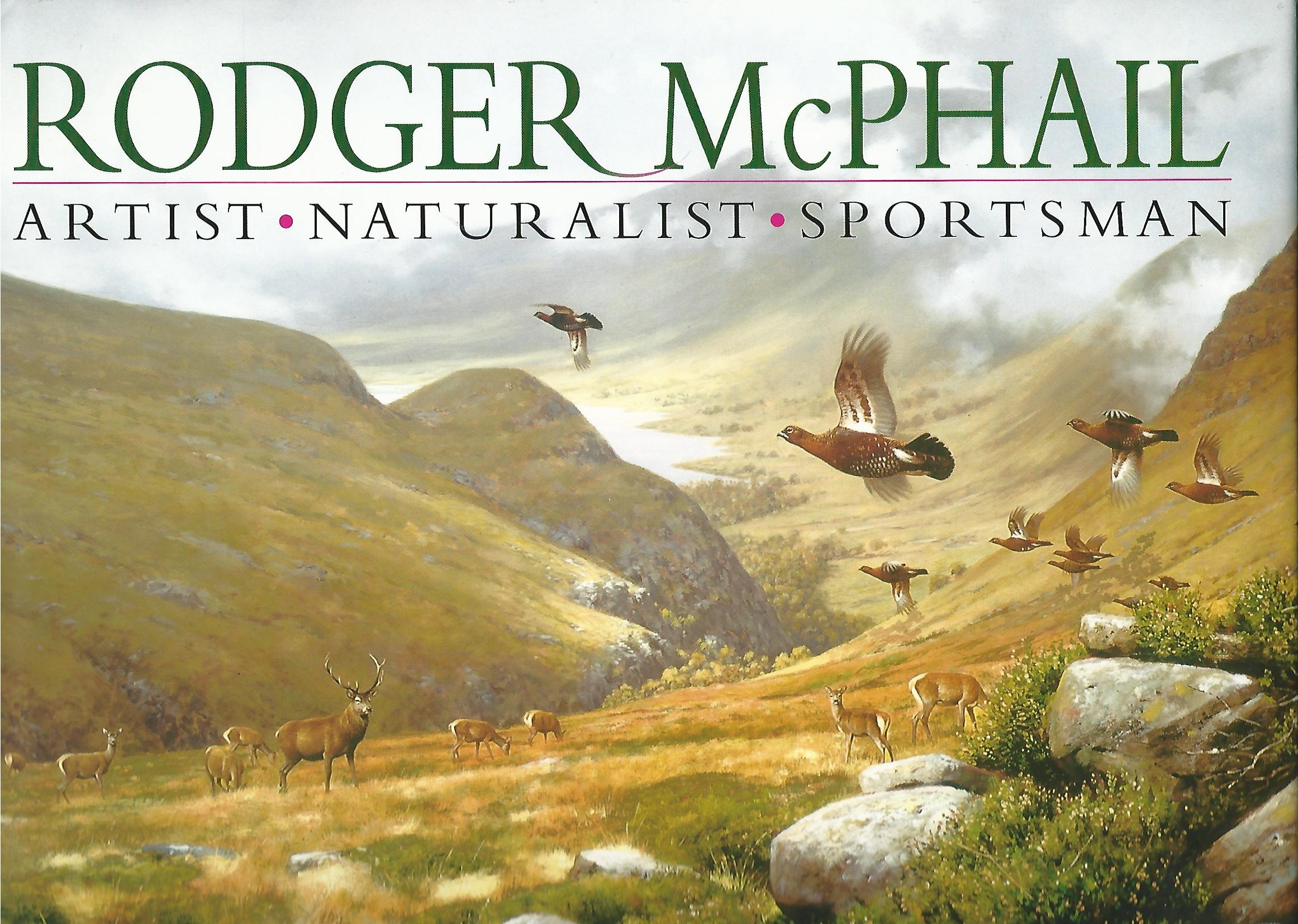 Image for Rodger McPhail: Artist, Naturalist, Sportsman