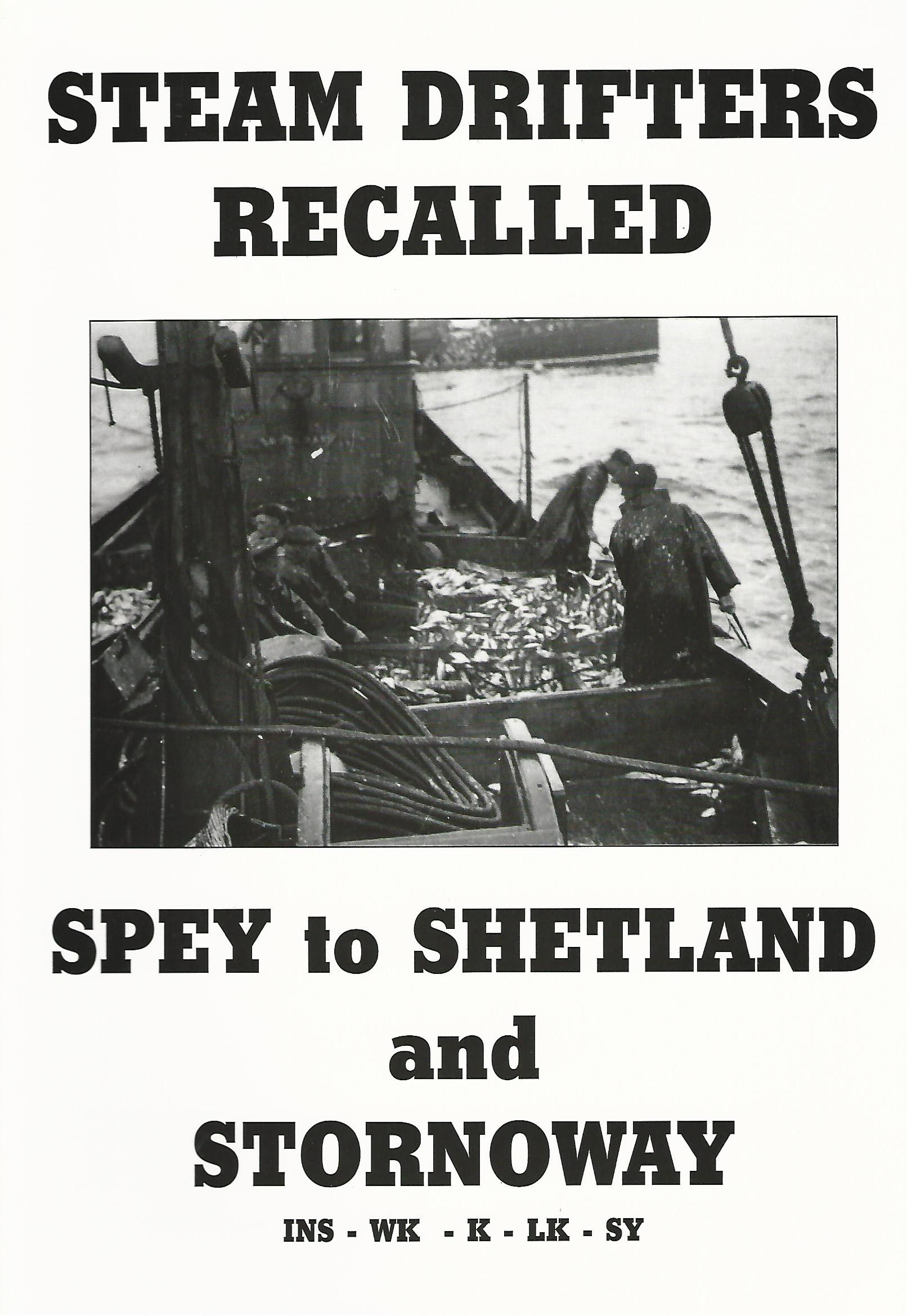 Image for Steam Drifters Recalled: Spey to Shetland and Stornoway