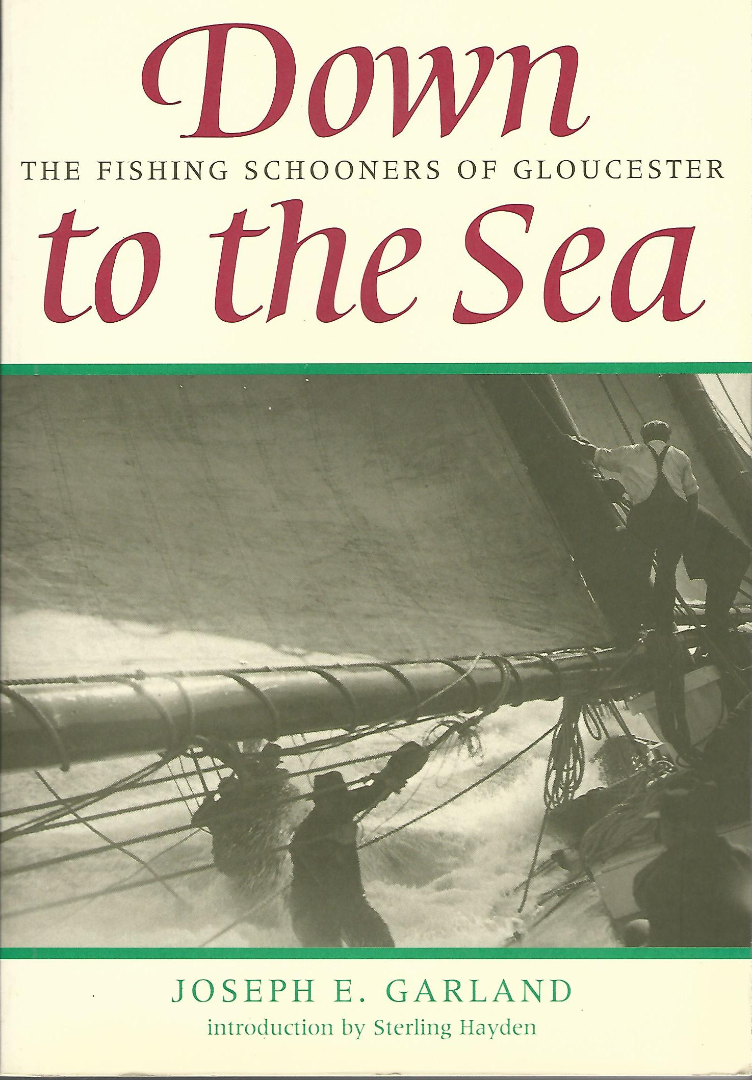 Image for Down to the Sea: The Fishing Schooners of Gloucester