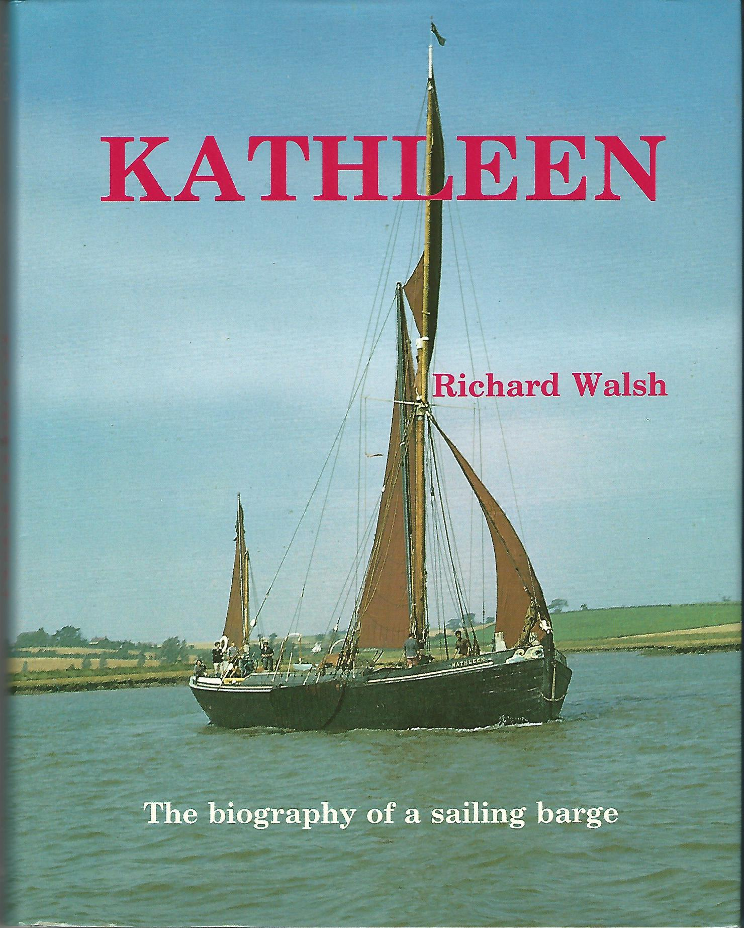 "Image for ""Kathleen"": Biography of a Sailing Barge"