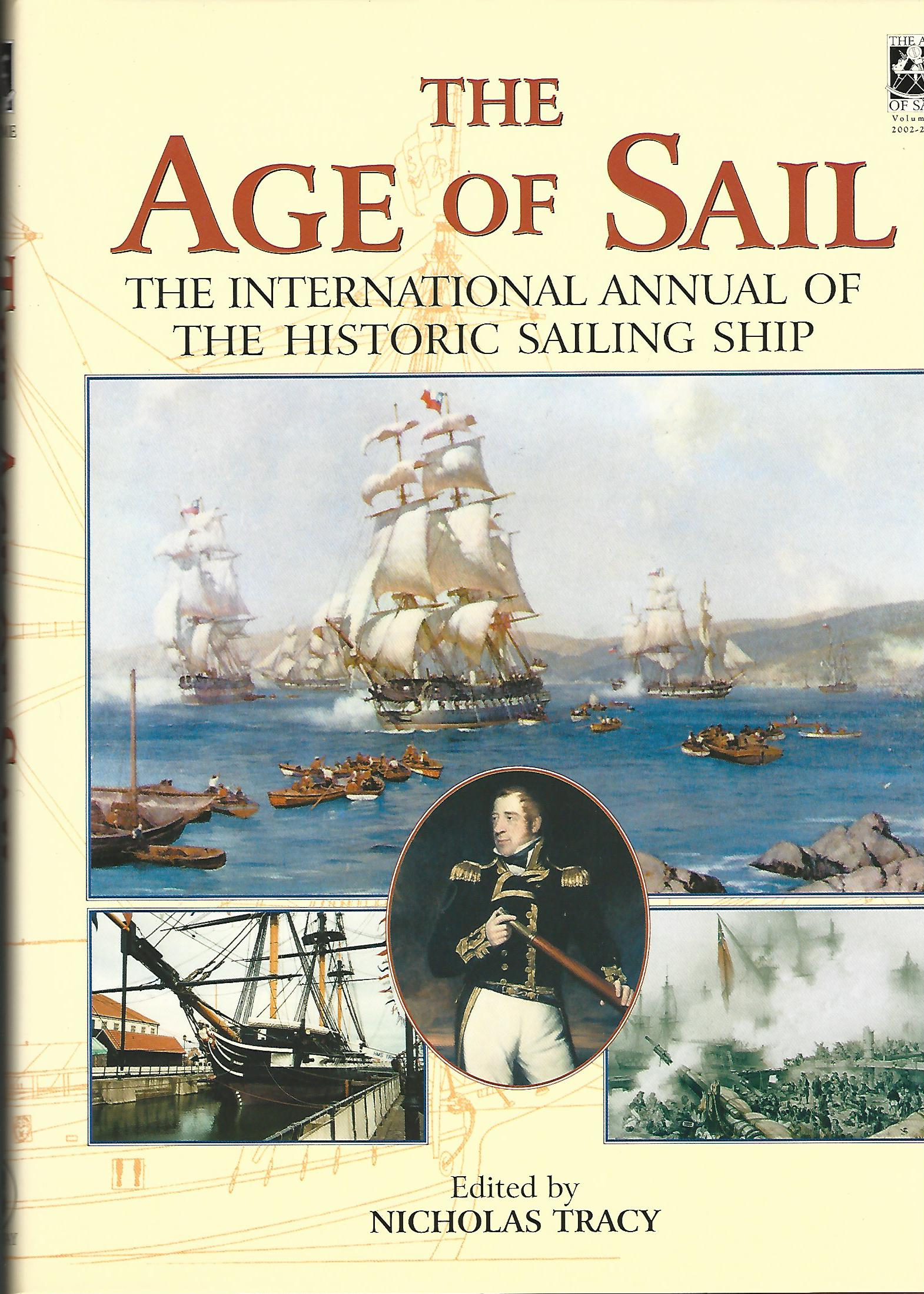 Image for The Age of Sail: The International Annual of the Historic Sailing Ship (2 Volumes Complete)