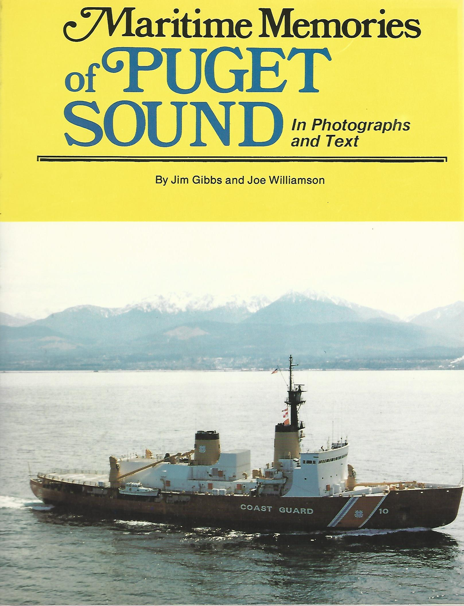 Image for Maritime Memories of Puget Sound, in Photographs and Text
