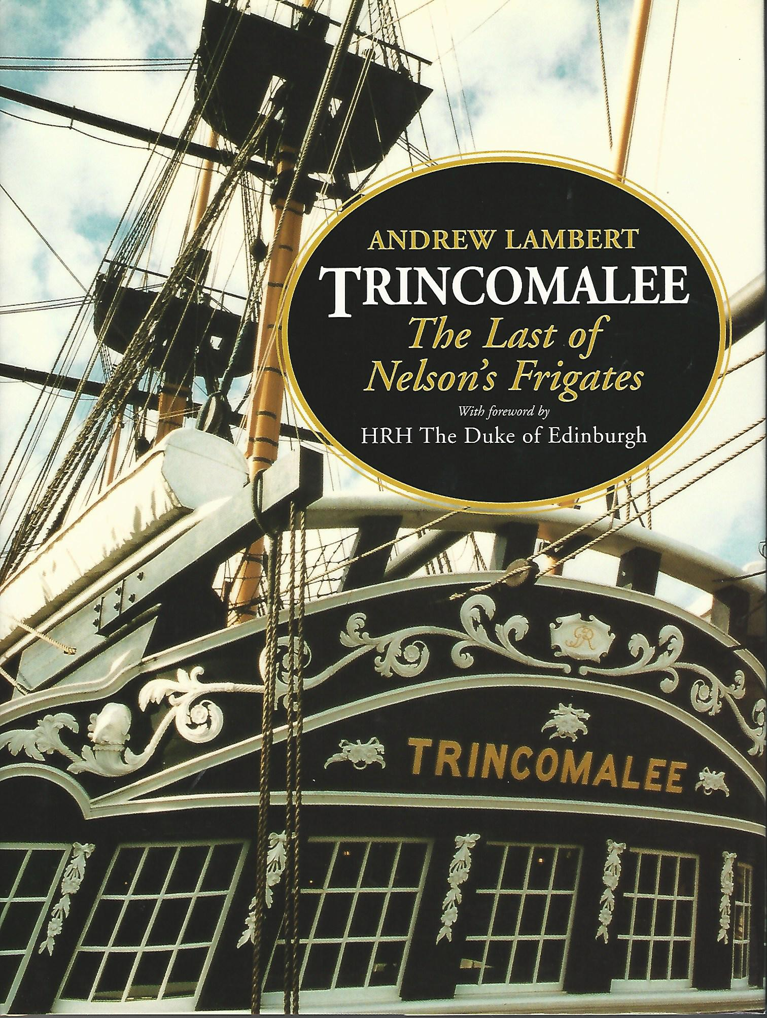 Image for Trincomalee: The Last of Nelson's Frigates