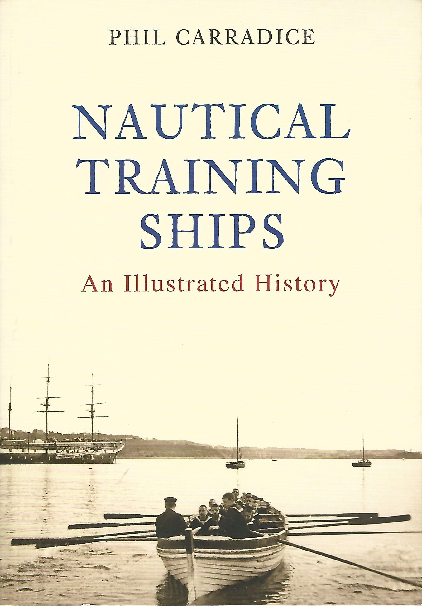 Image for Nautical Training Ships: An Illustrated History