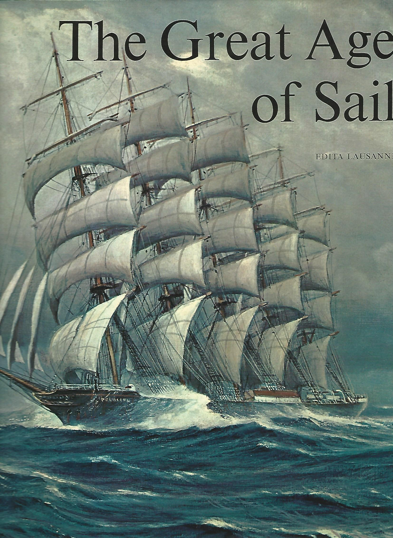 Image for The Great Age of Sail.