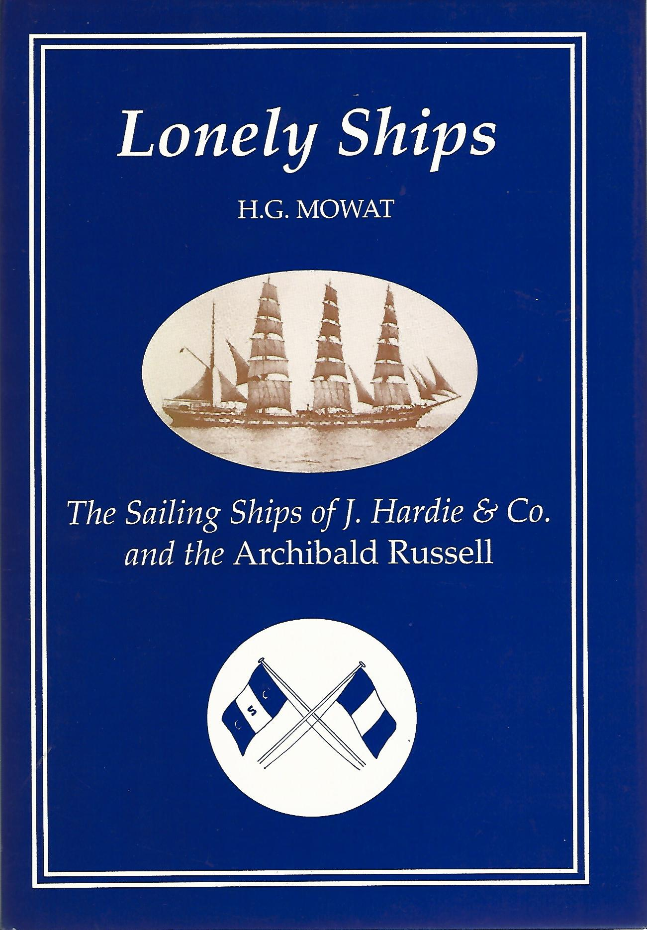 "Image for Lonely Ships: Sailing Ships of J.Hardie & Co.and the ""Archibald Russell"""