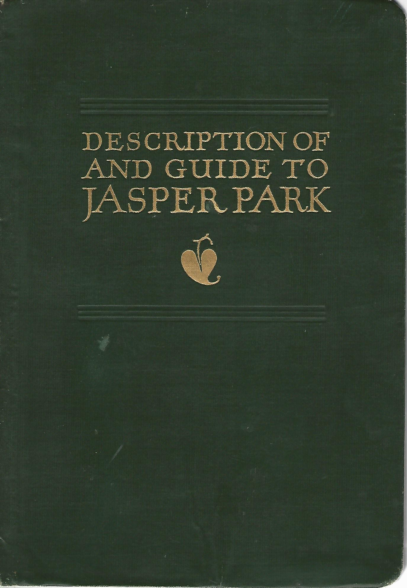 Image for Description Of & Guide to Jasper Park.