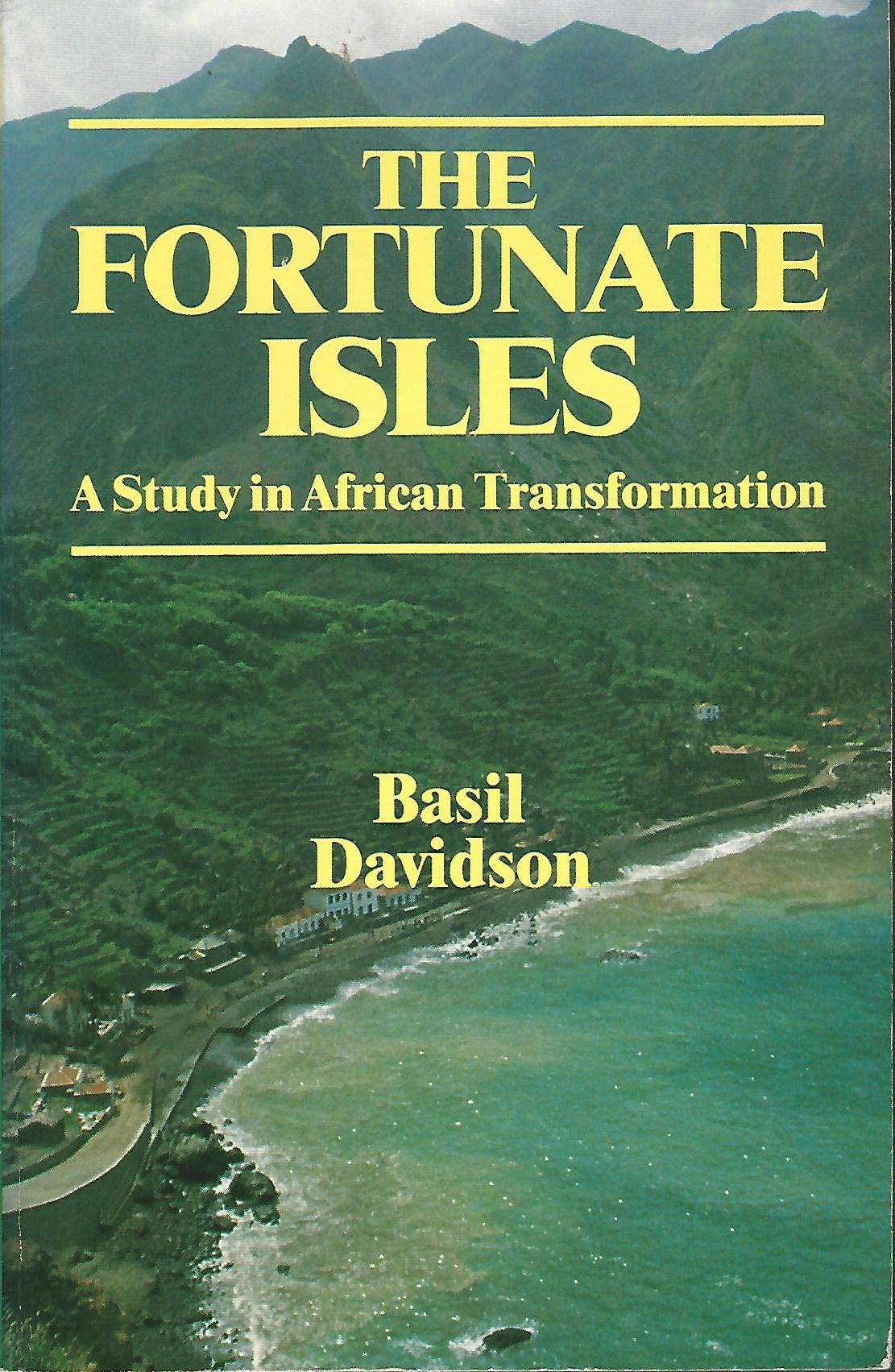 Image for The Fortunate Isles: Study in African Transformation