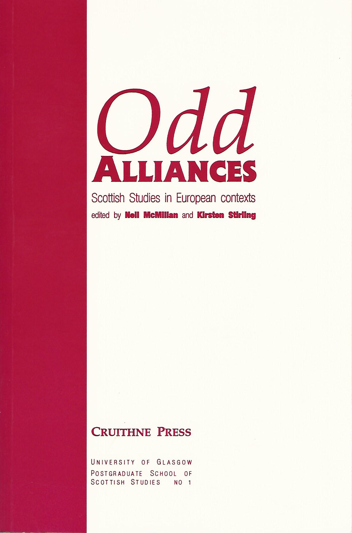 Image for Odd Alliances: Scottish Studies in European Contexts (University of Glasgow Postgraduate School of Scottish Studies)